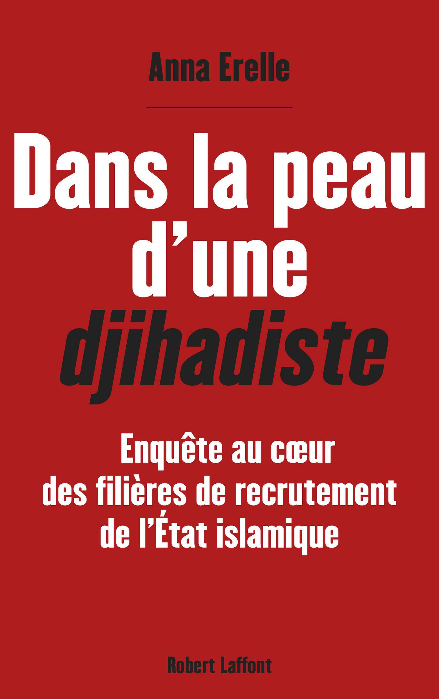 Dans la peau d'une djihadiste (ebook)