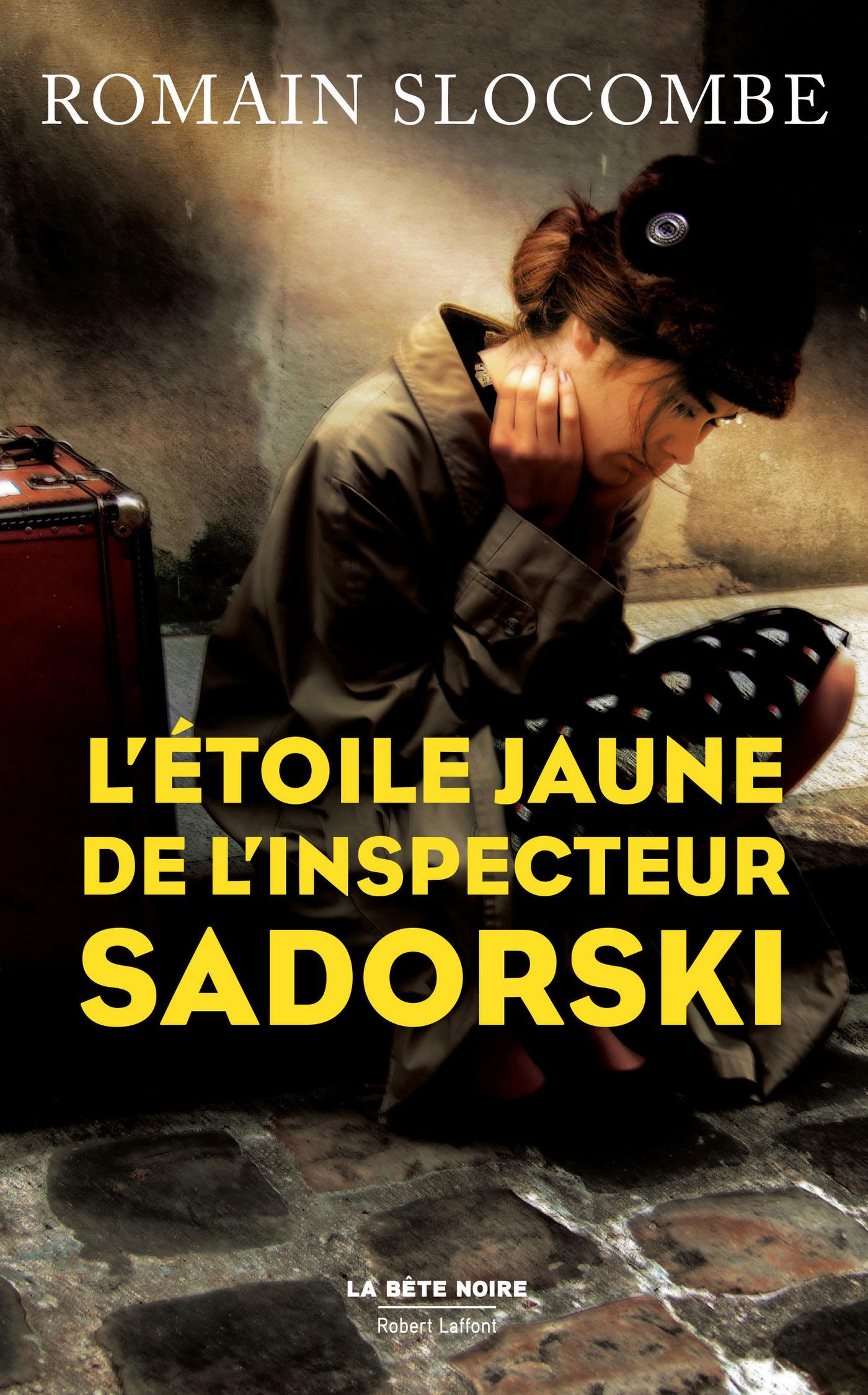 L'?toile jaune de l'inspecteur Sadorski