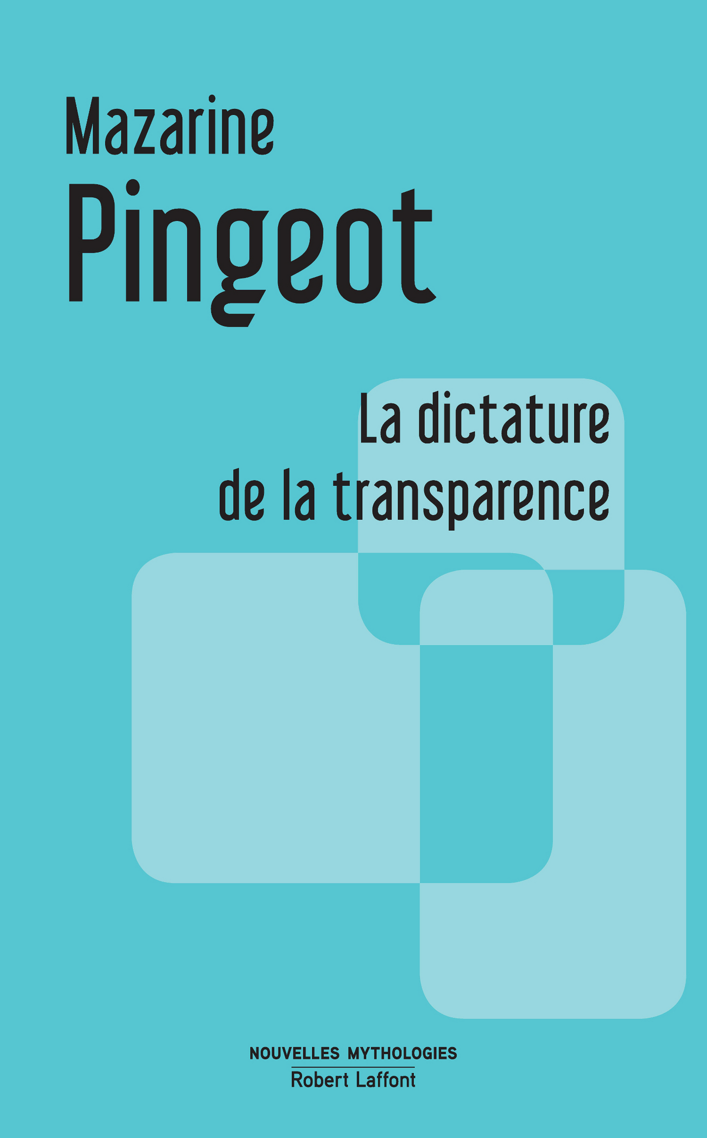 La Dictature de la transparence (ebook)