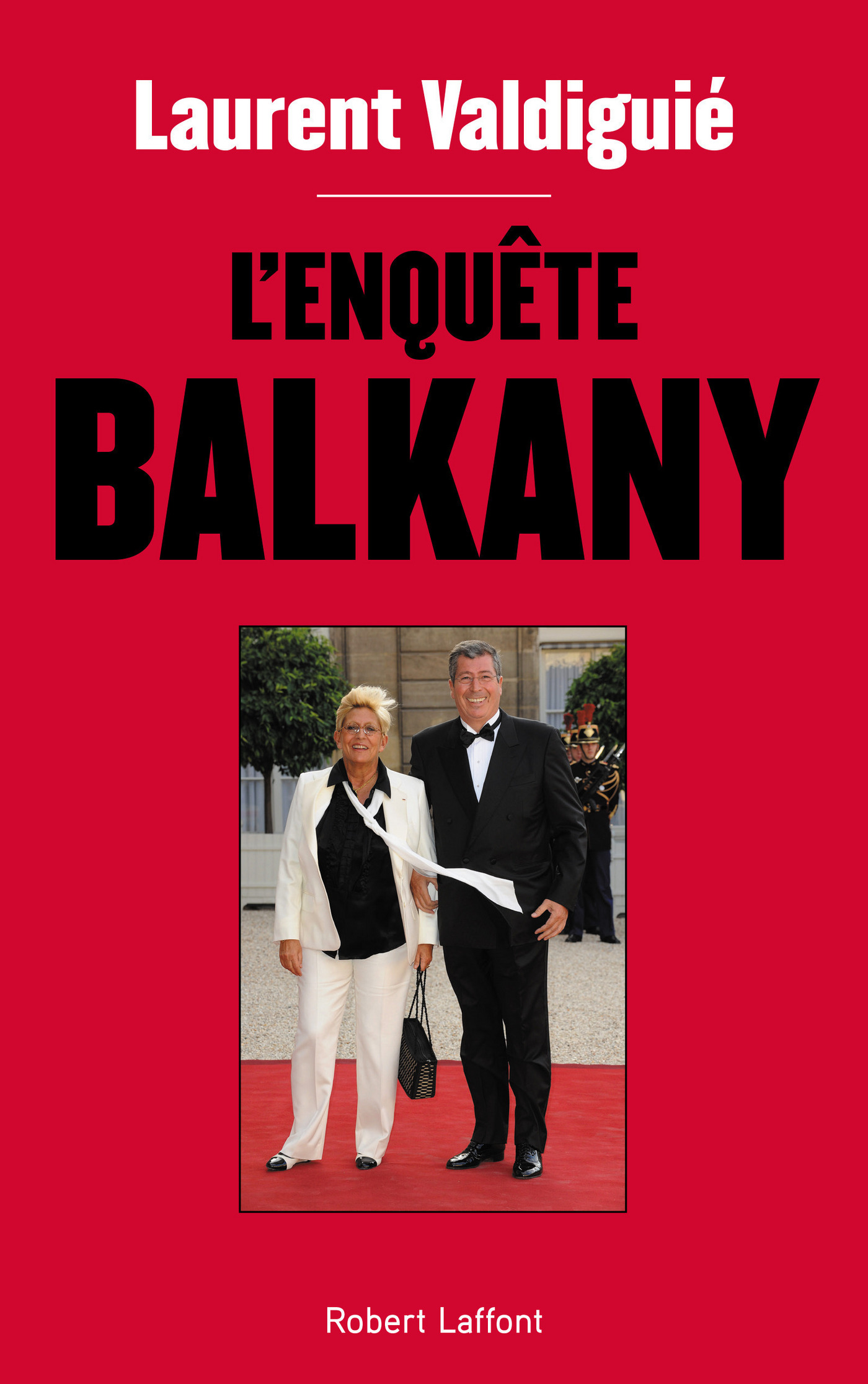 L'Enquête Balkany (ebook)