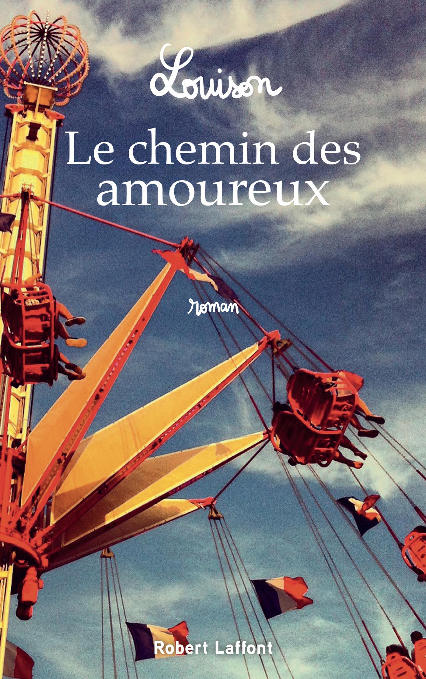 Le Chemin des amoureux | Louison (1985-....). Auteur