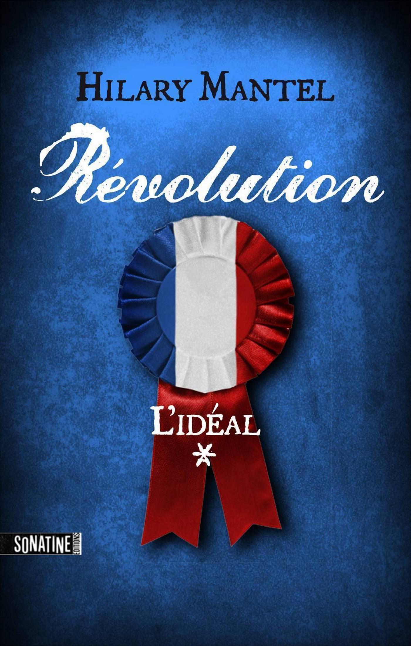 Révolution 1 - L'idéal (ebook)