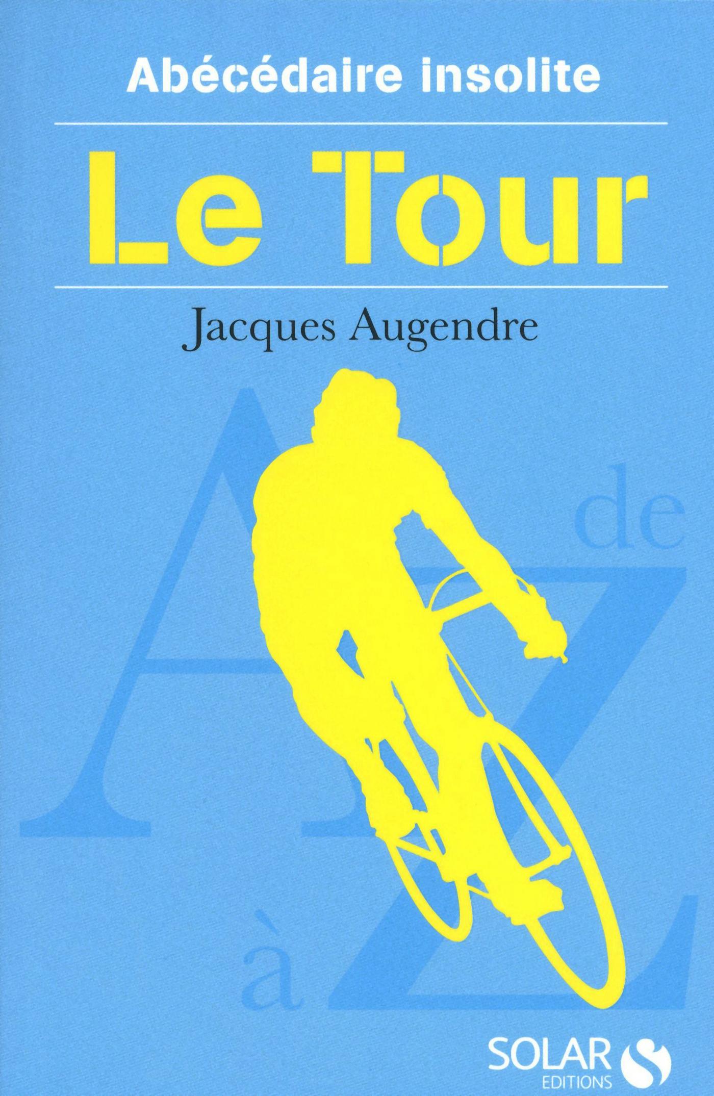 Abécédaire insolite du tour (ebook)