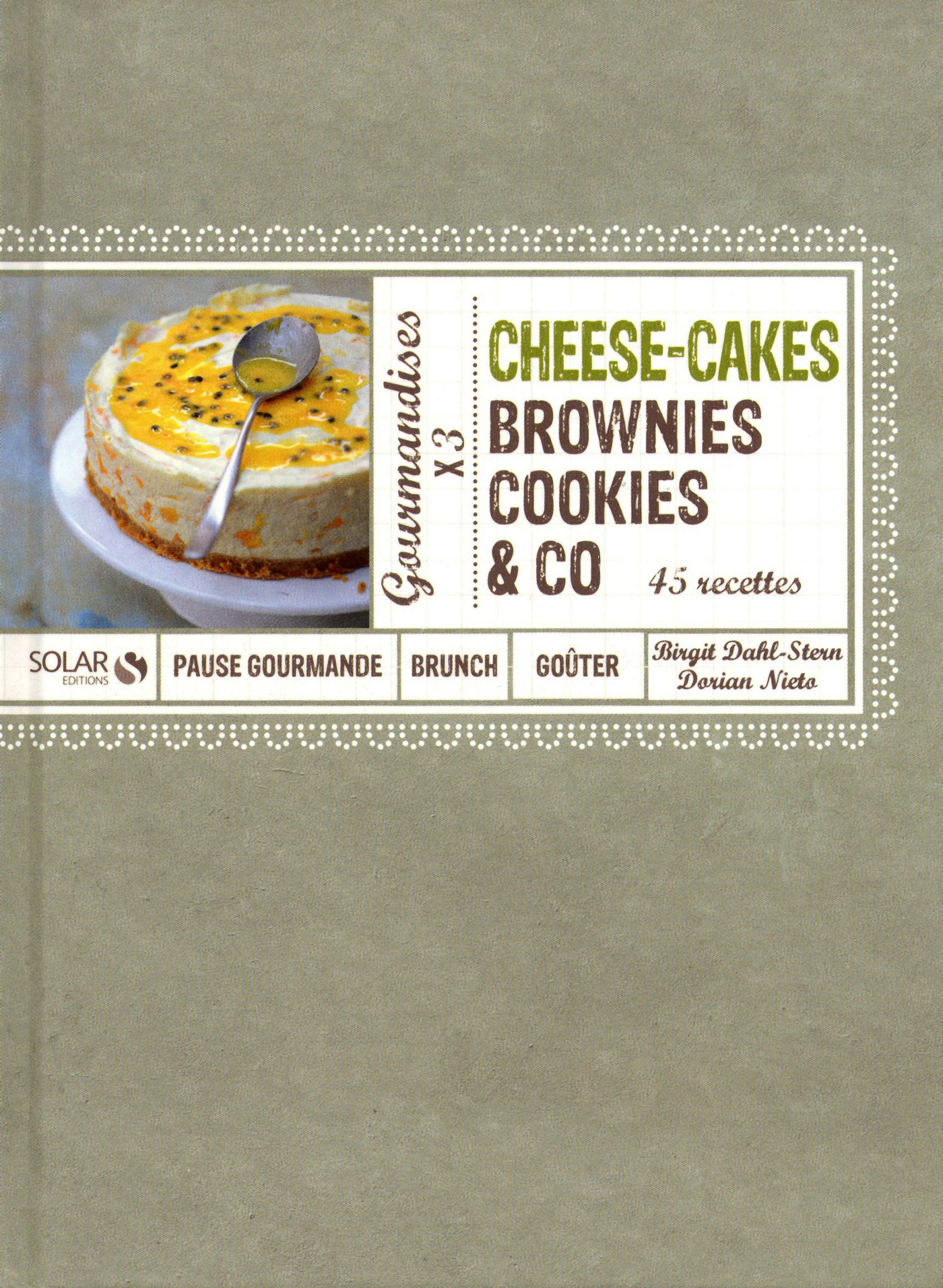 Cheese-Cakes, Brownies, Cookies & Co, Dorian Nieto
