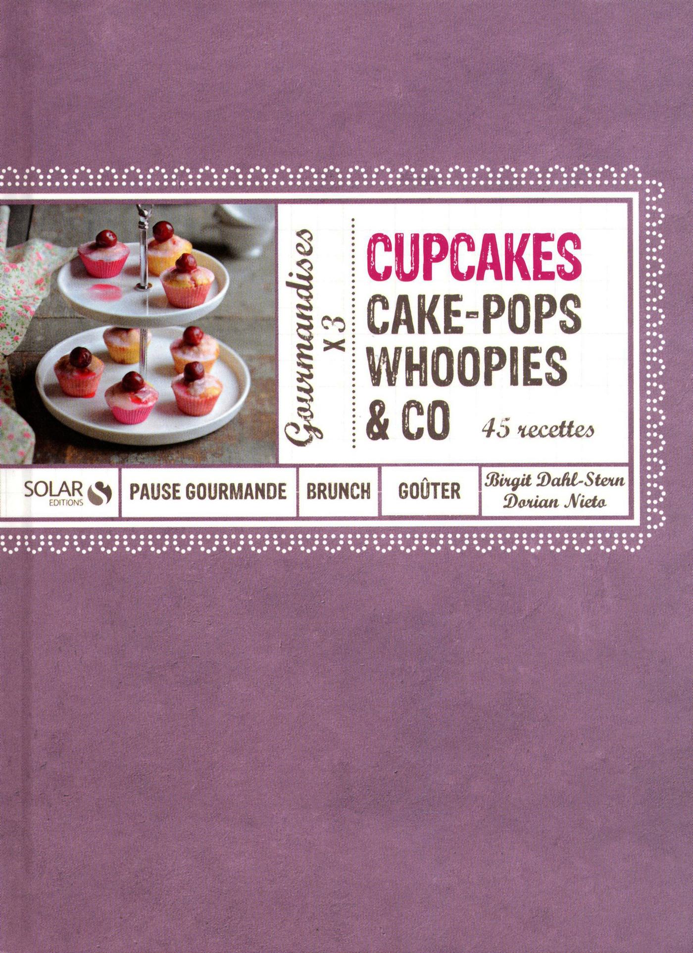 Vignette du livre Cupcakes, Cakes-Pops, Woopies & Co