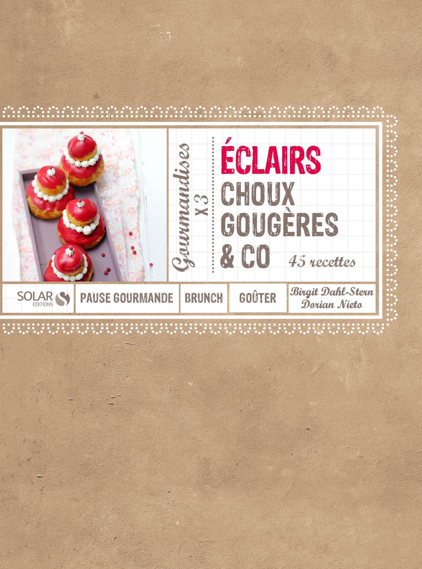 Vignette du livre Eclairs, choux, gougères & co