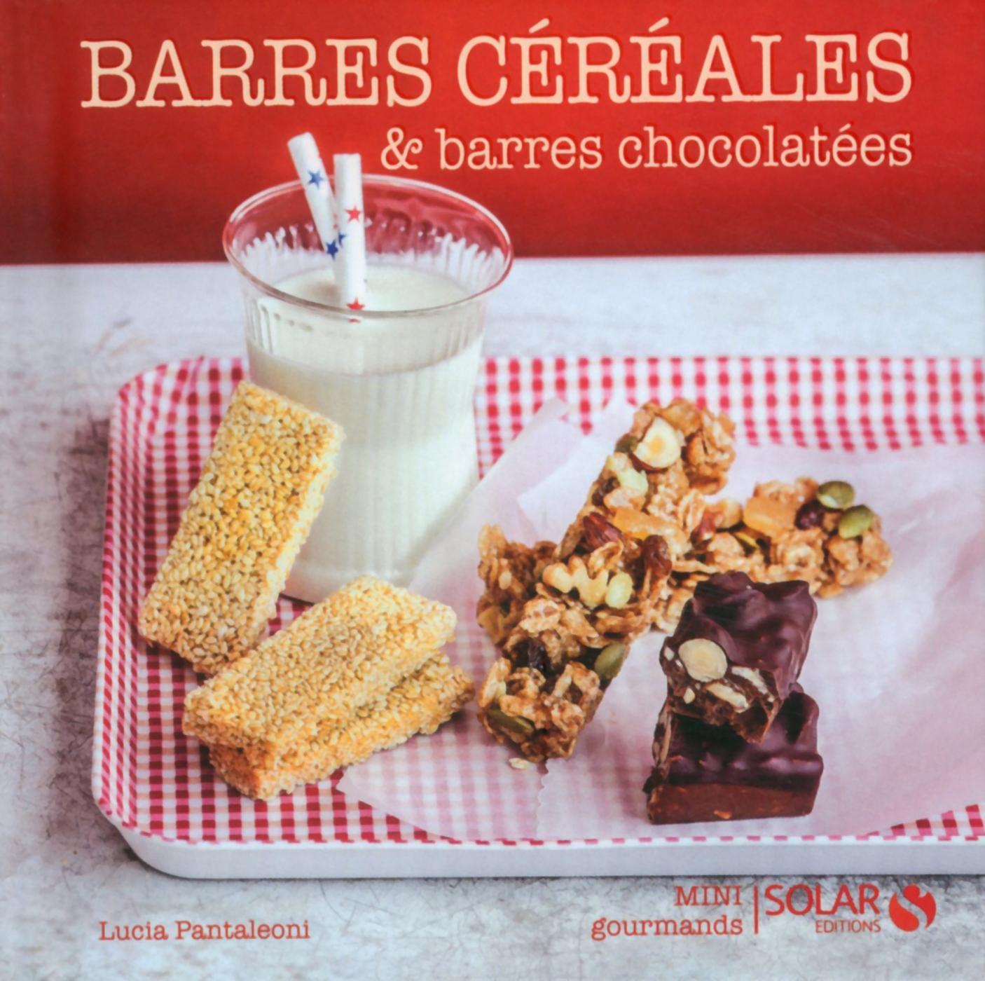 Barres aux céréales et barres chocolatées - Mini gourmands (ebook)