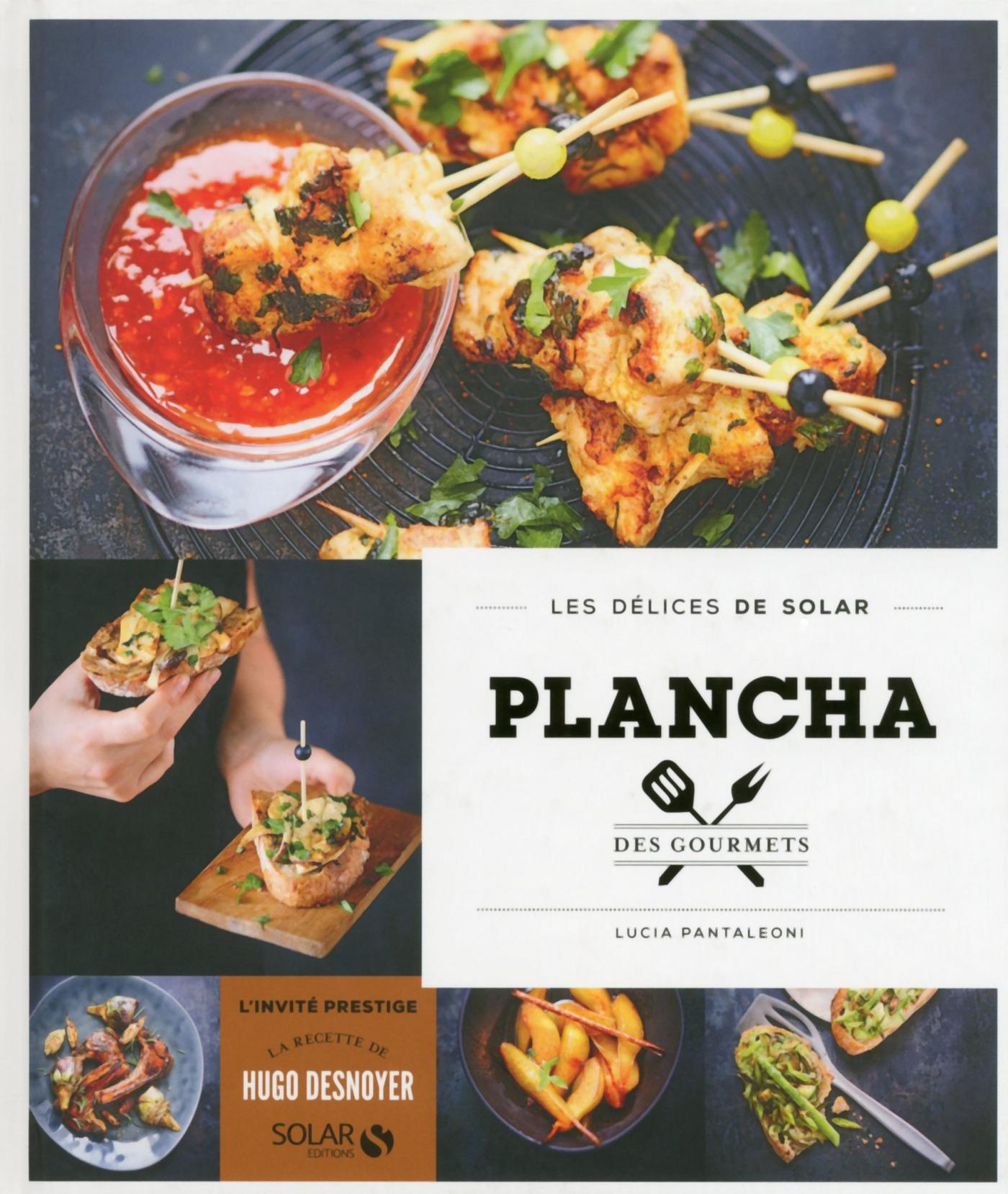 Plancha des gourmets - Les délices de Solar (ebook)