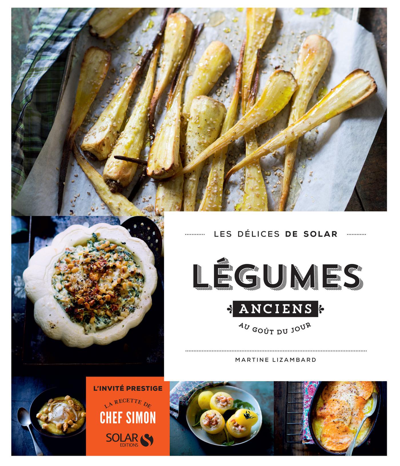 Légumes anciens au goût du jour - Les délices de Solar (ebook)