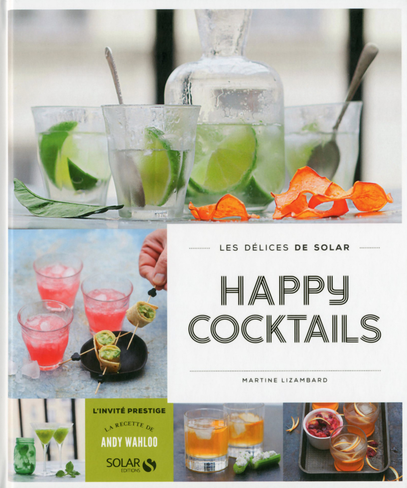 Happy cocktails - Les délices de Solar (ebook)