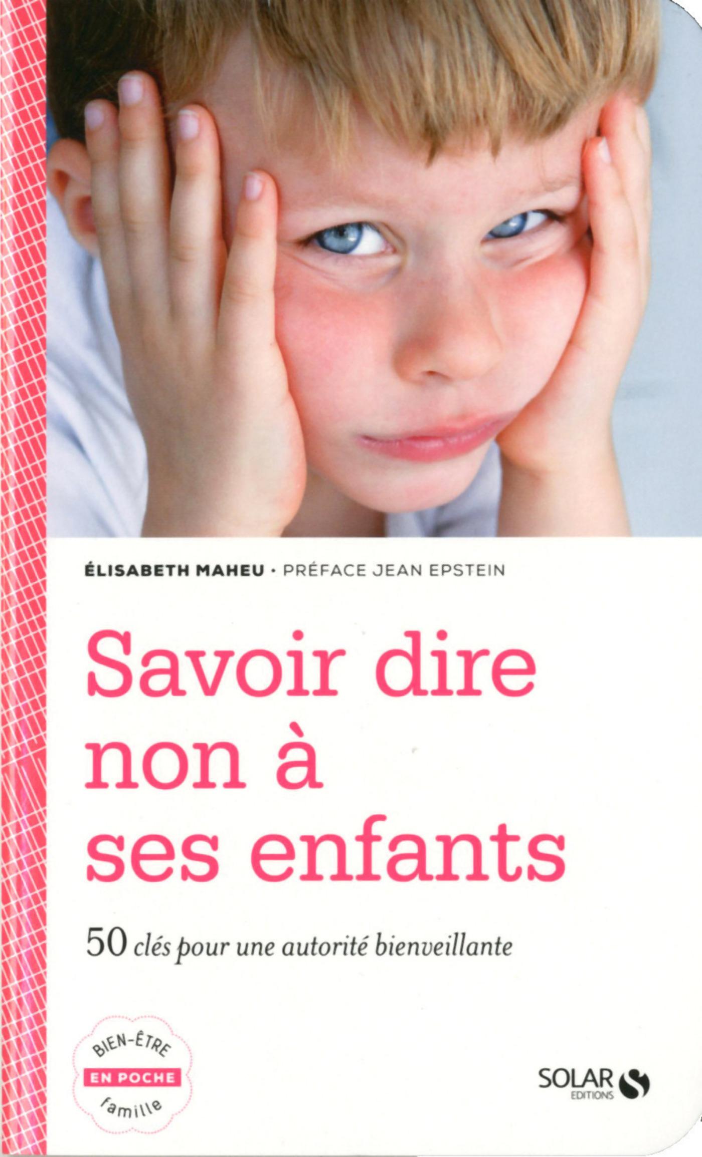 Savoir dire non à ses enfants (ebook)