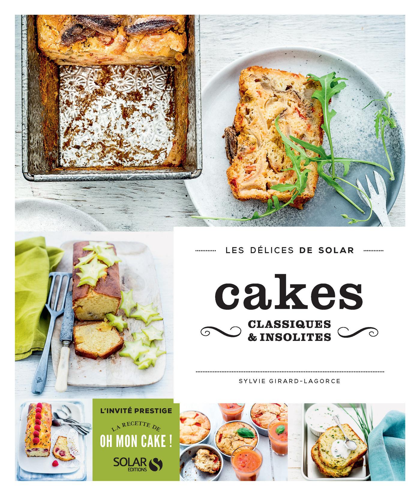 Cakes classiques et insolites - Les délices de Solar (ebook)