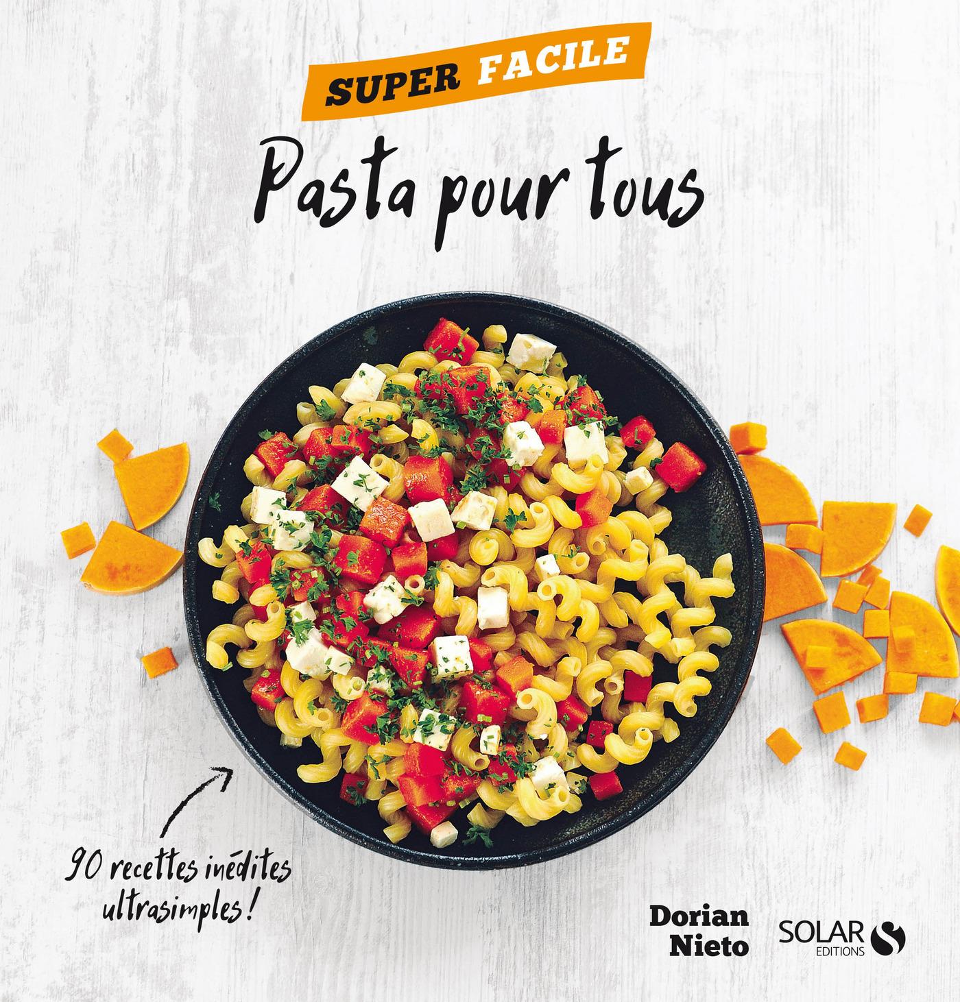 Pasta pour tous ! - Super facile (ebook)