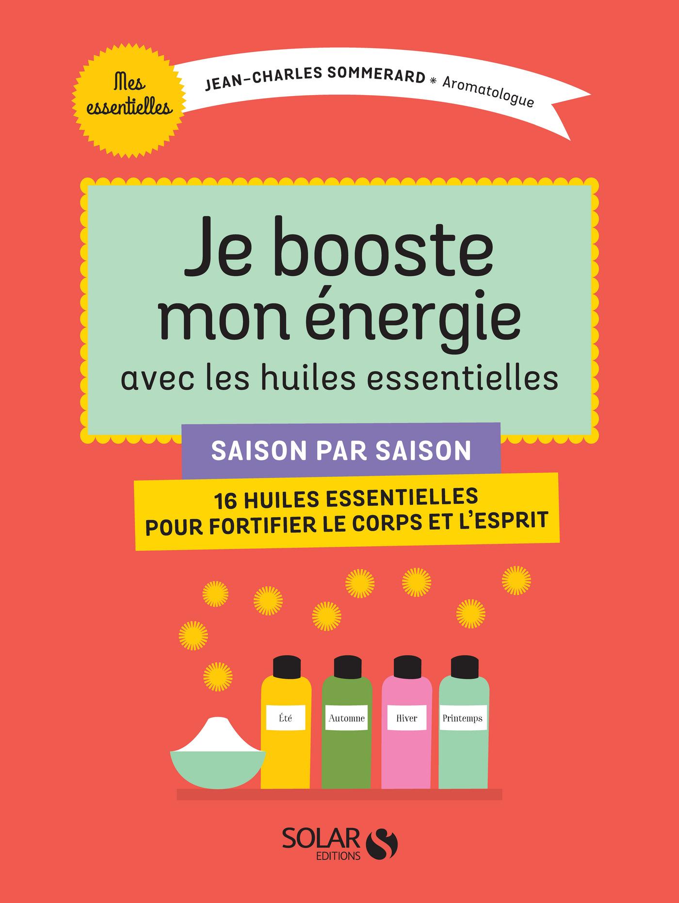 Je booste mon énergie avec les huiles essentielles (ebook)