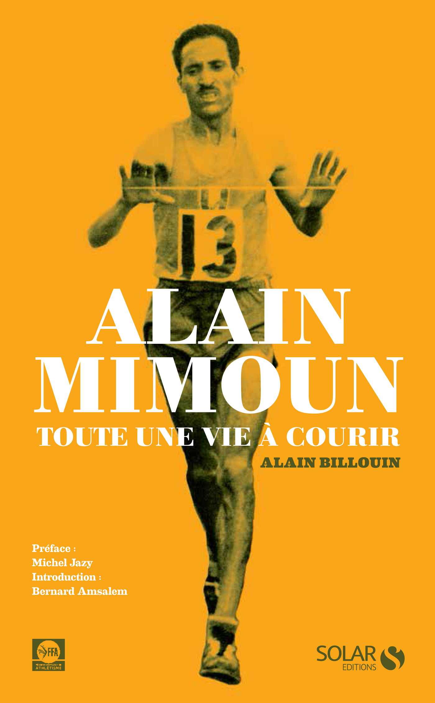 Alain Mimoun, toute une vie à courir (ebook)