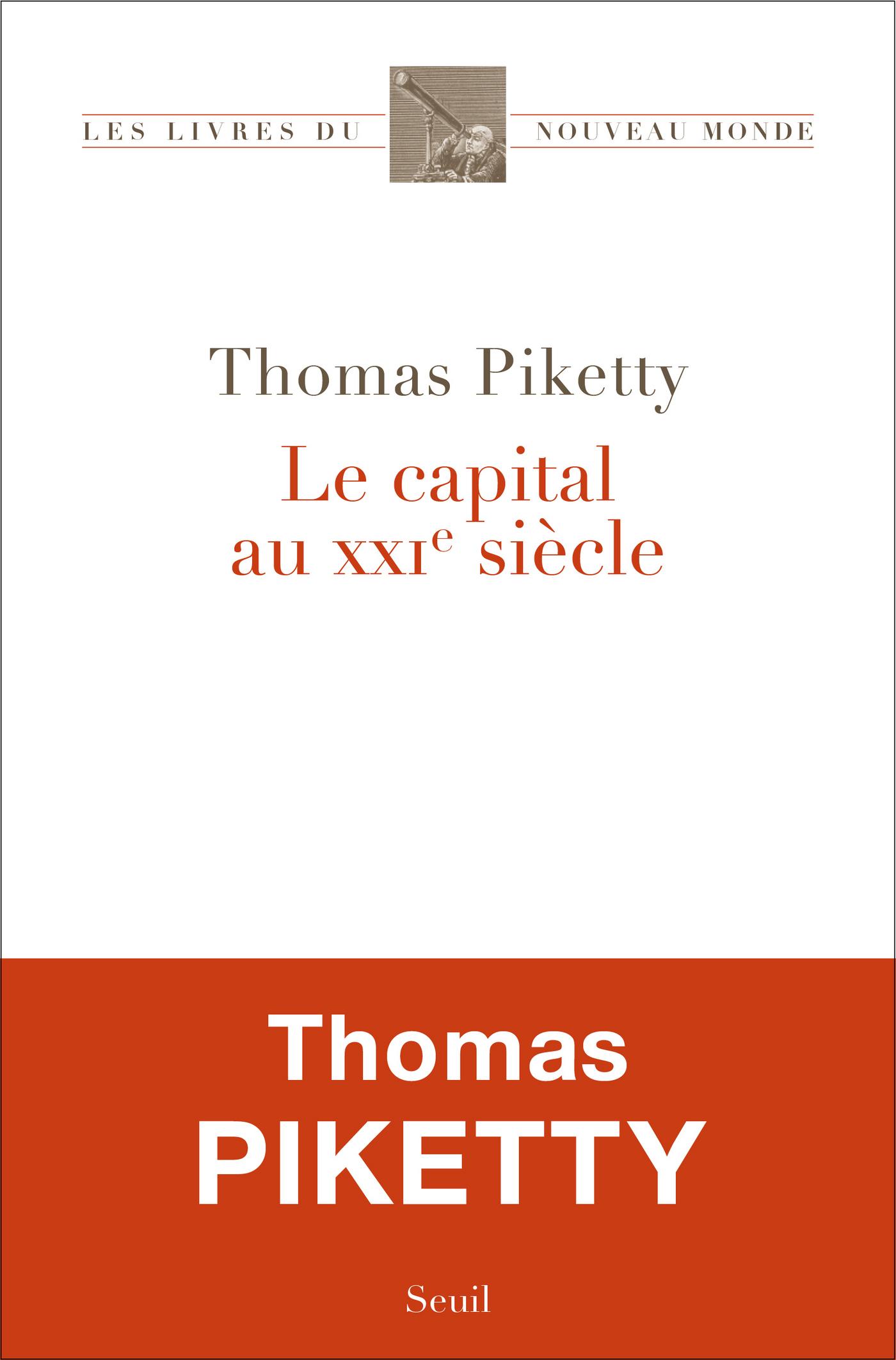 Le Capital au XXIe siècle   Piketty, Thomas