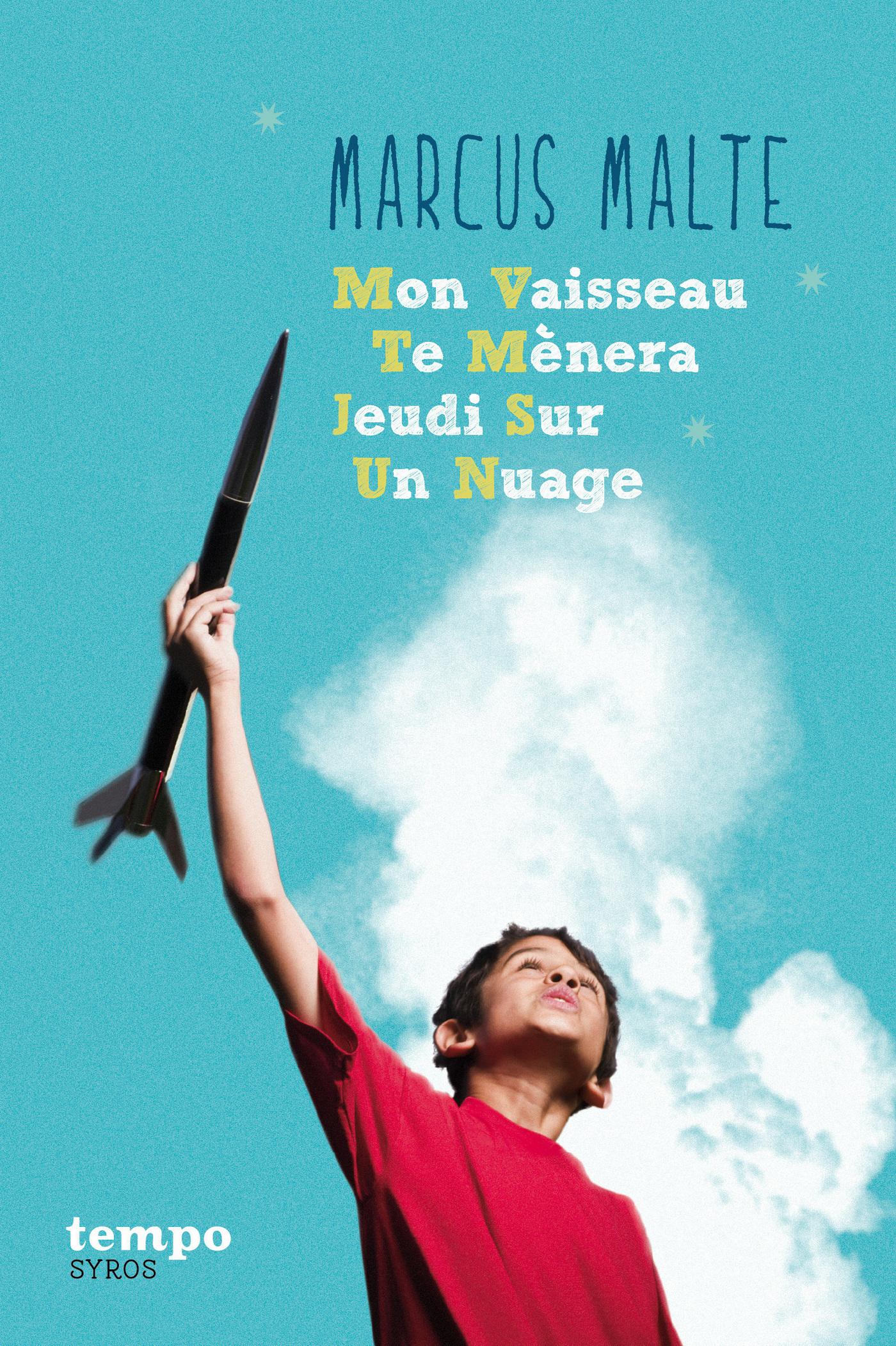 Mon Vaisseau Te Mènera Jeudi Sur Un Nuage (ebook)