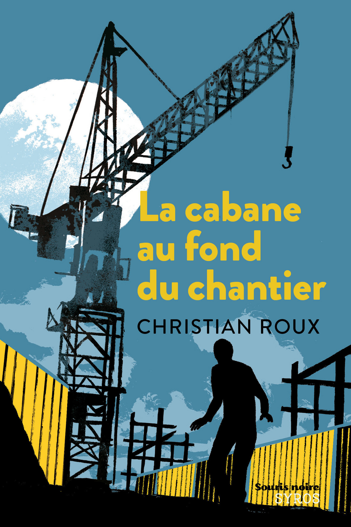 La cabane au fond du chantier (ebook)