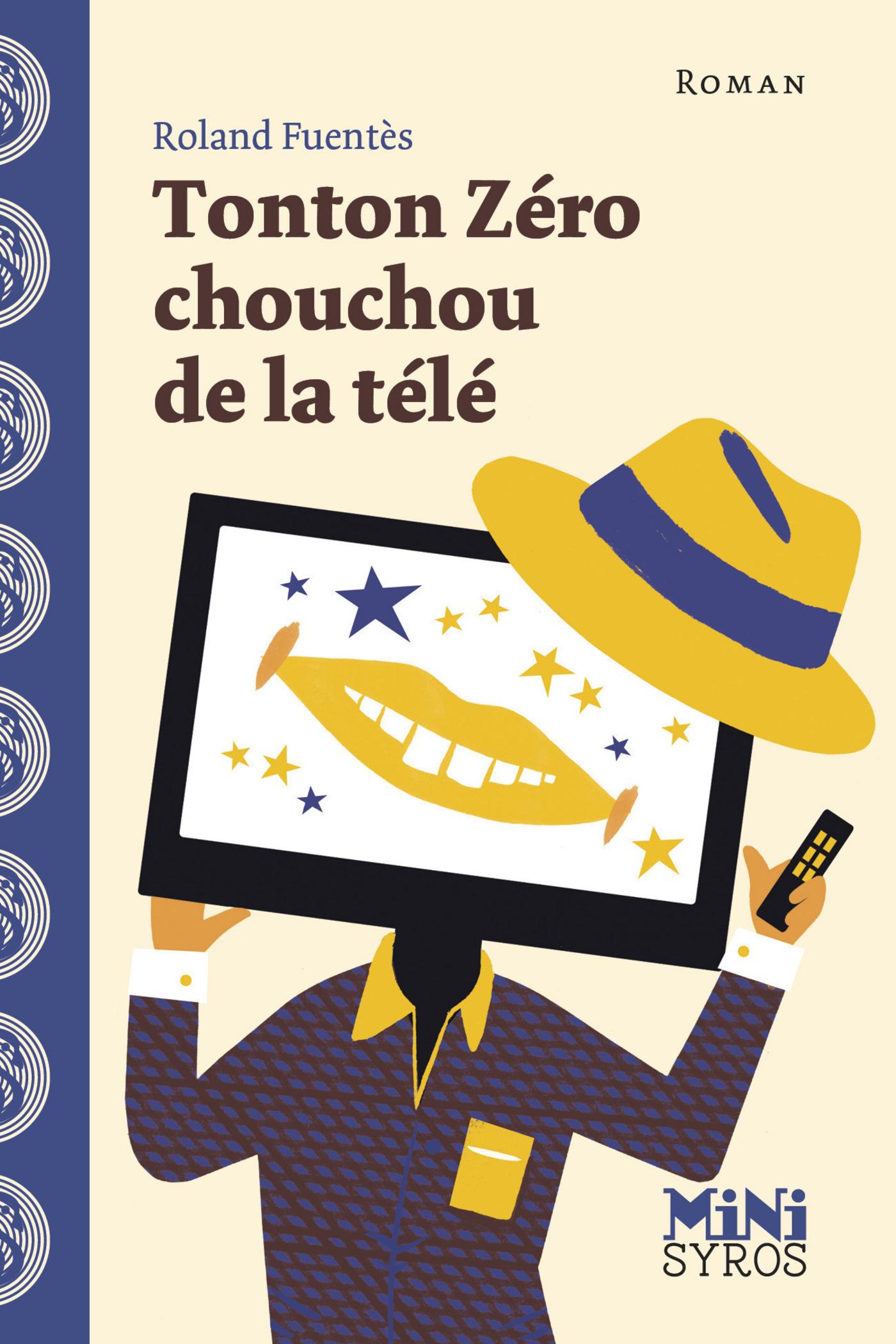 Tonton Zéro chouchou de la télé (ebook)