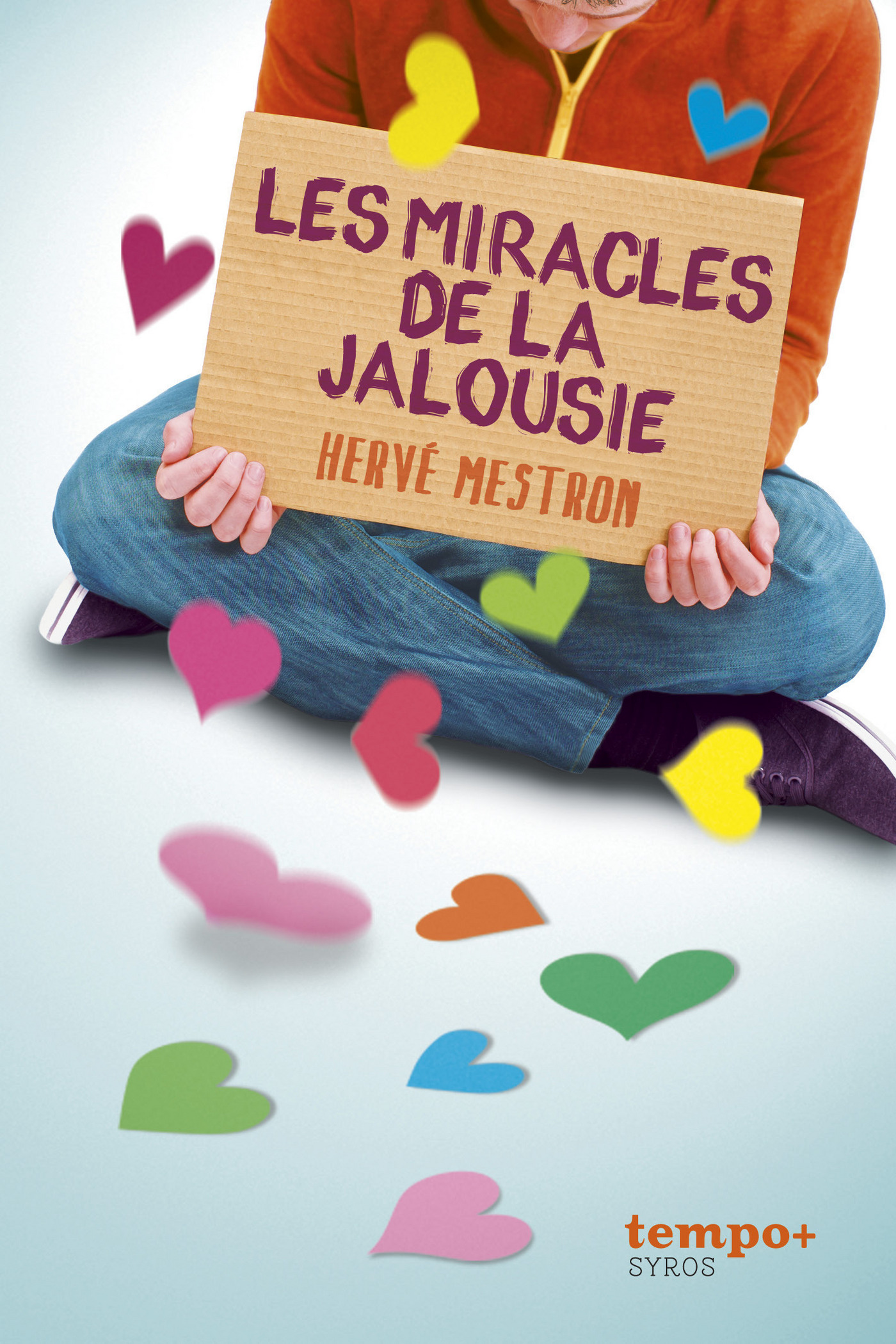 Les miracles de la jalousie (ebook)