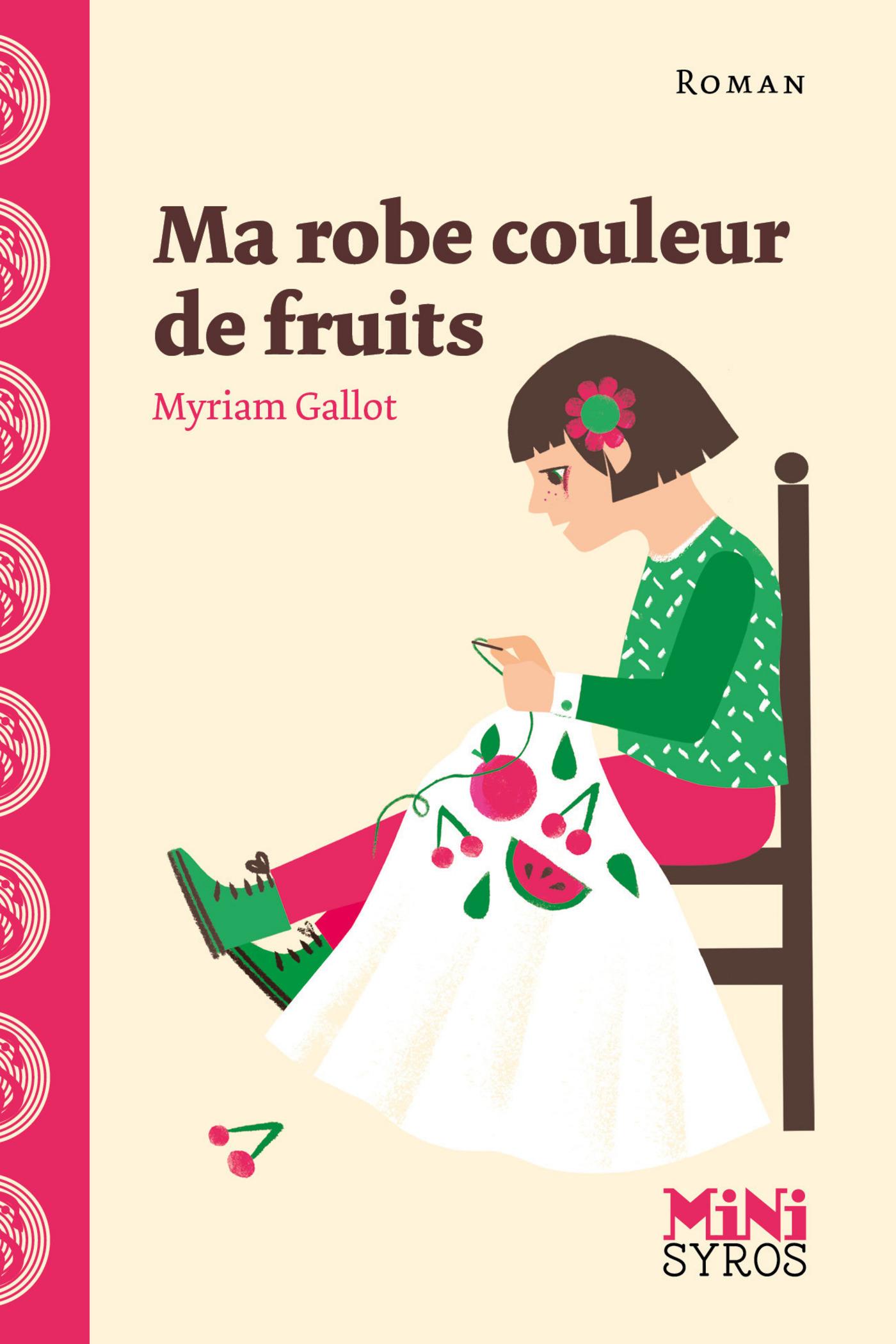 Ma robe couleur de fruits (ebook)
