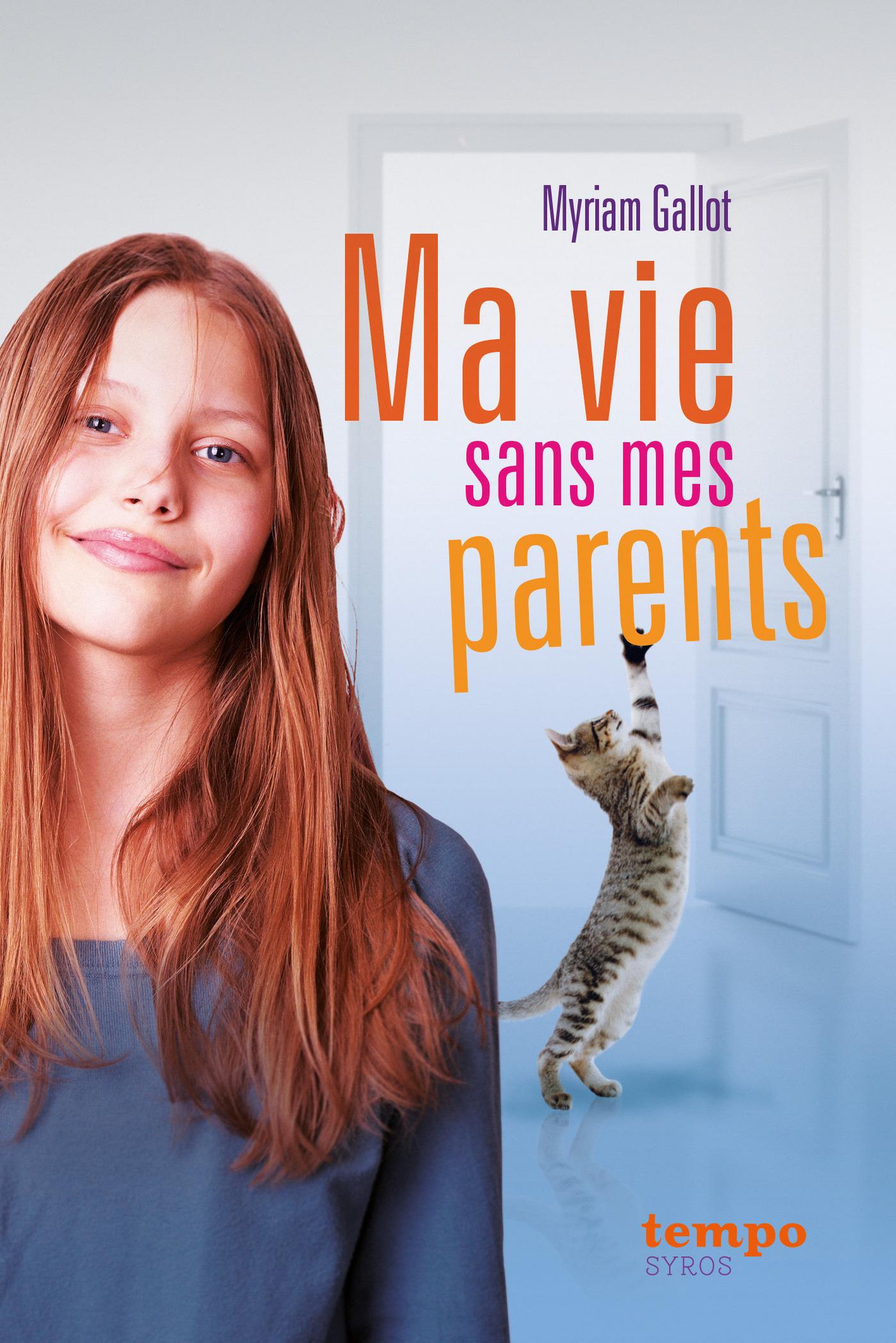 Ma vie sans mes parents (ebook)