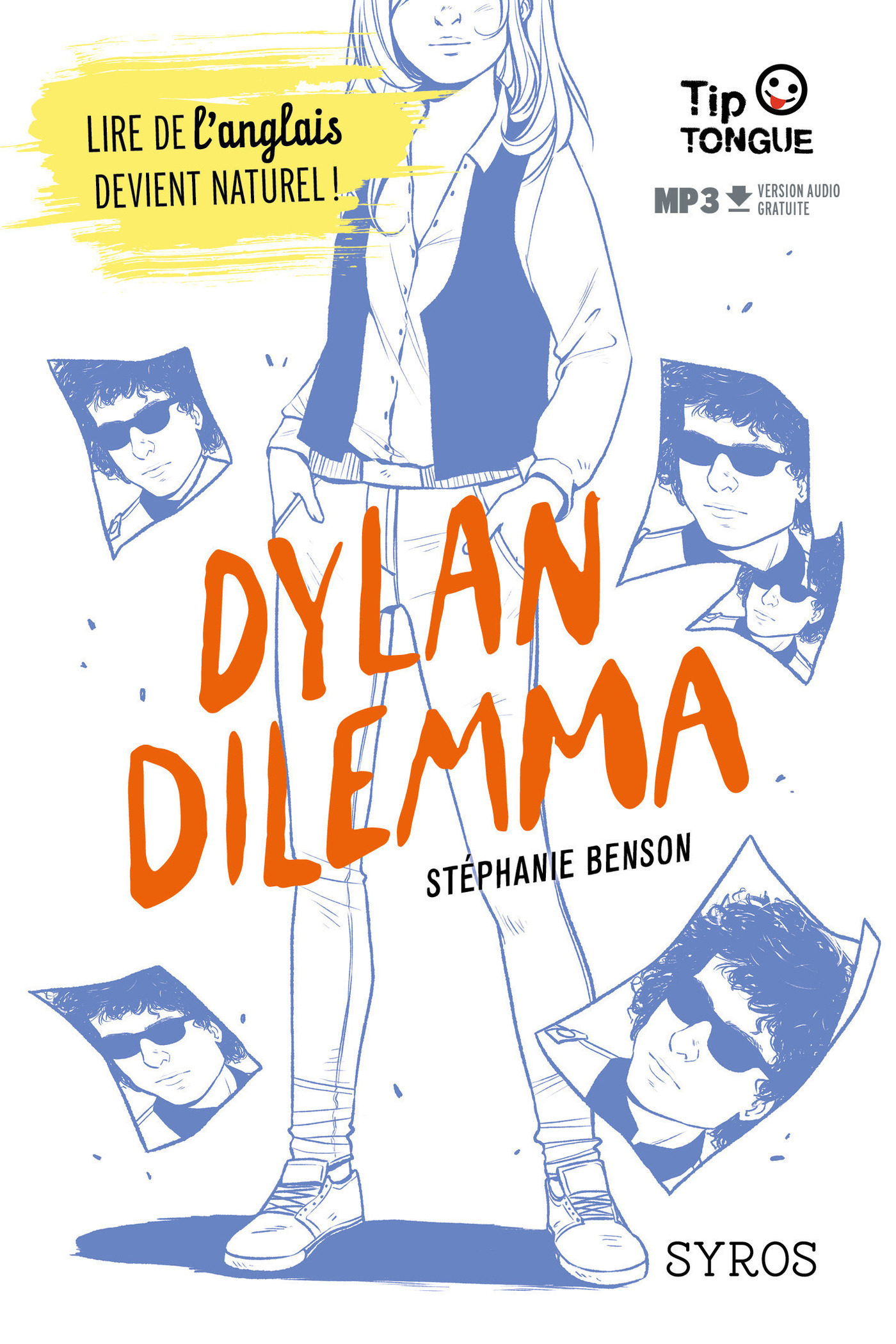 Dylan Dilemma - collection Tip Tongue - B1 seuil - dès 14 ans