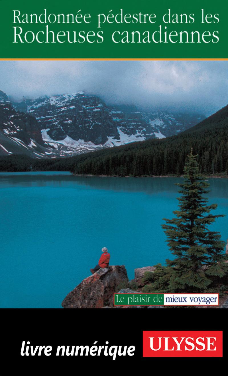 Randonnée pédestre dans les Rocheuses Canadiennes