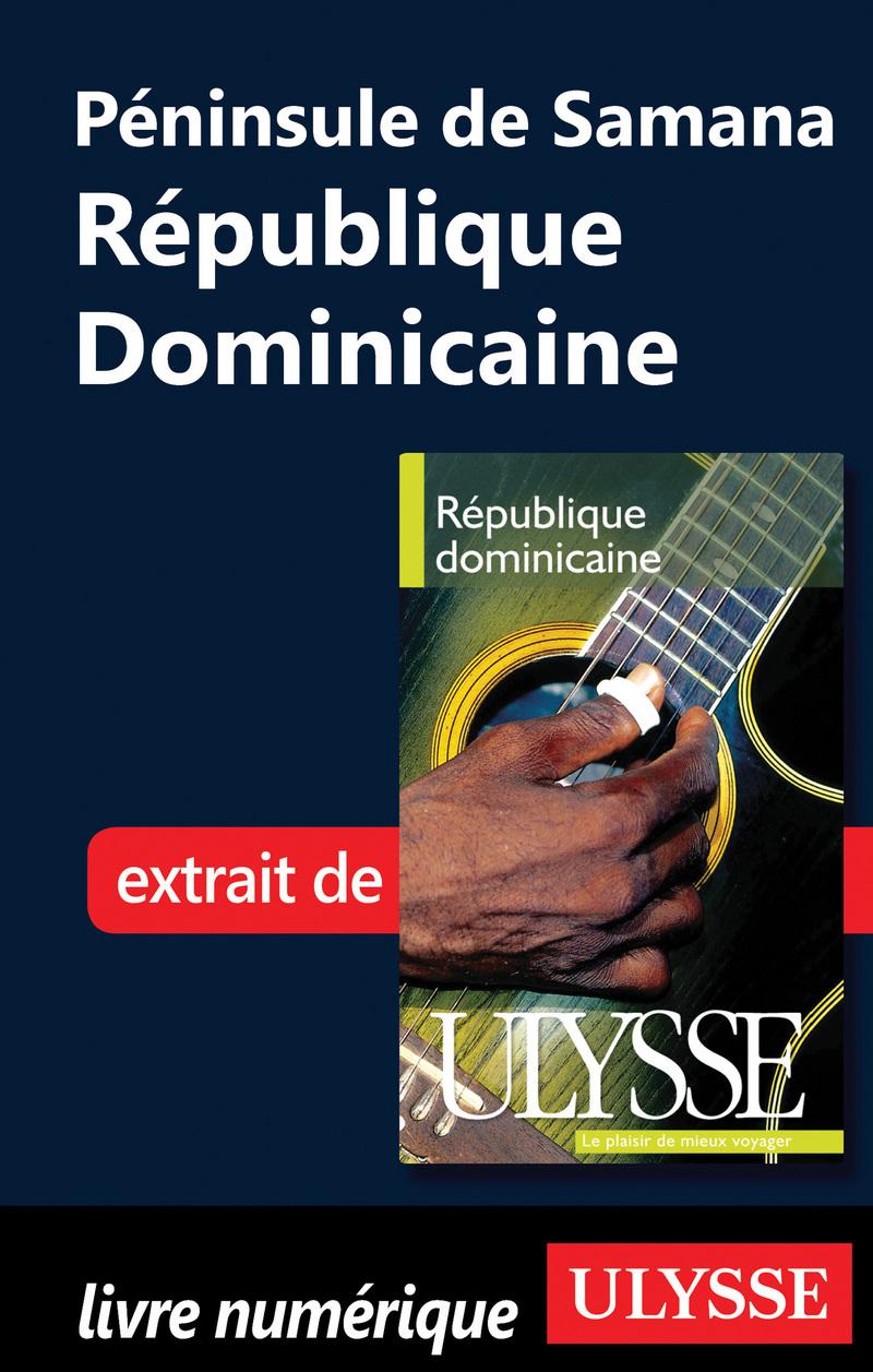 Péninsule de samana - République dominicaine