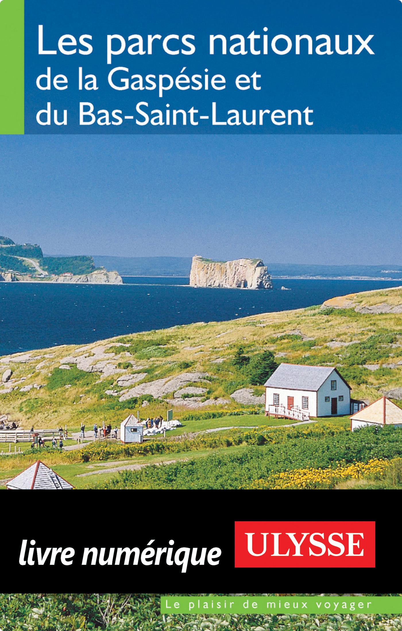 Les parcs nationaux de la Gaserie Bas-Saint-Laurent