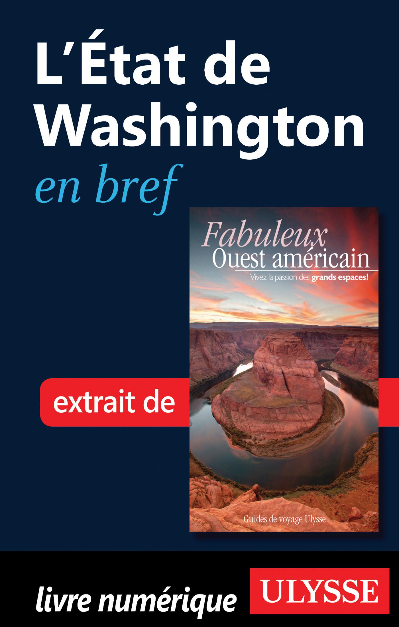 L Etat de Washington en bref