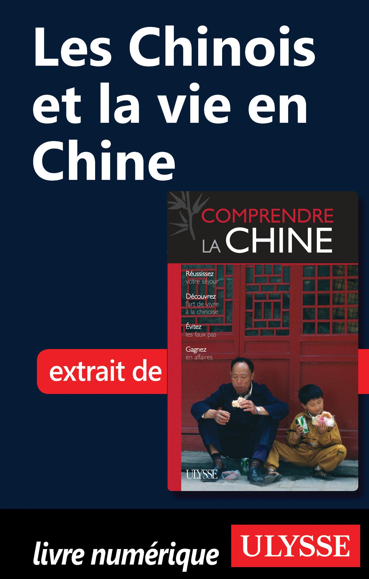 Les Chinois et la vie en Chine (ebook)