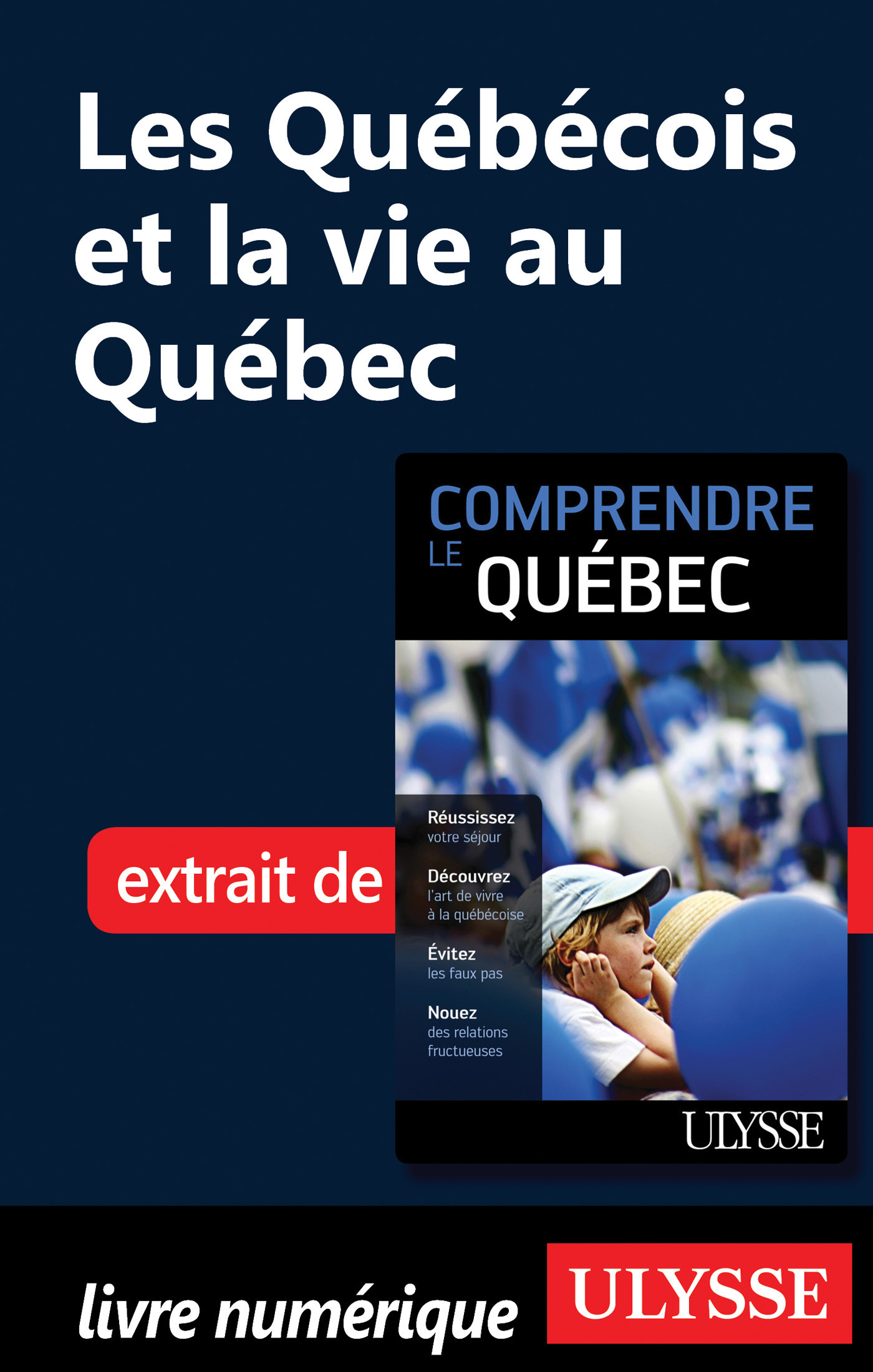 Les Québécois et la vie au Québec (ebook)