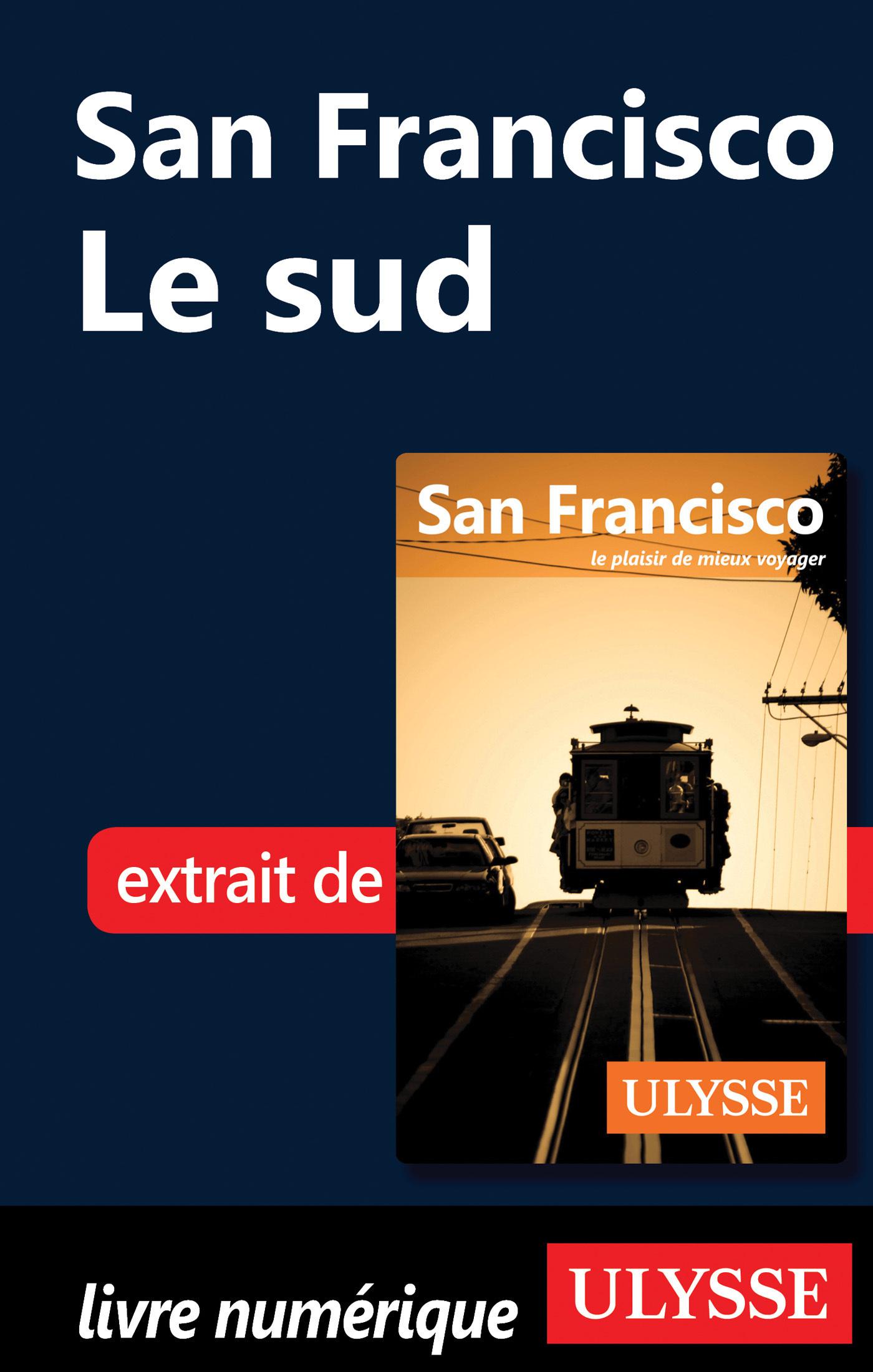 San Francisco : le sud