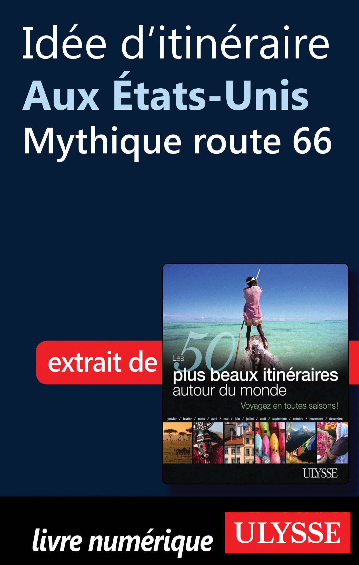 Idée d'itinéraire aux Etats-Unis : Mythique route 66