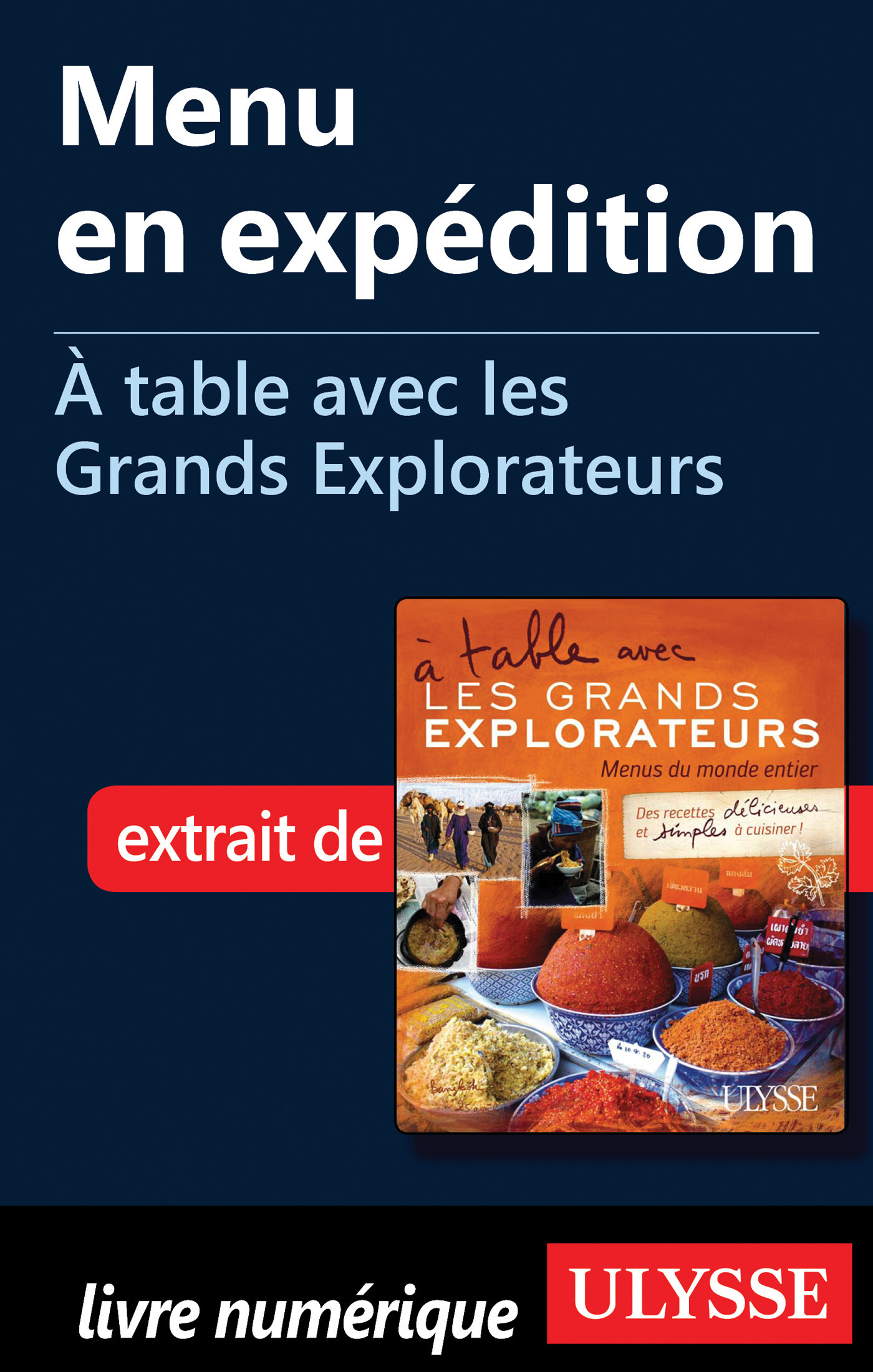 Menu en expédition - A table avec les Grands Explorateurs