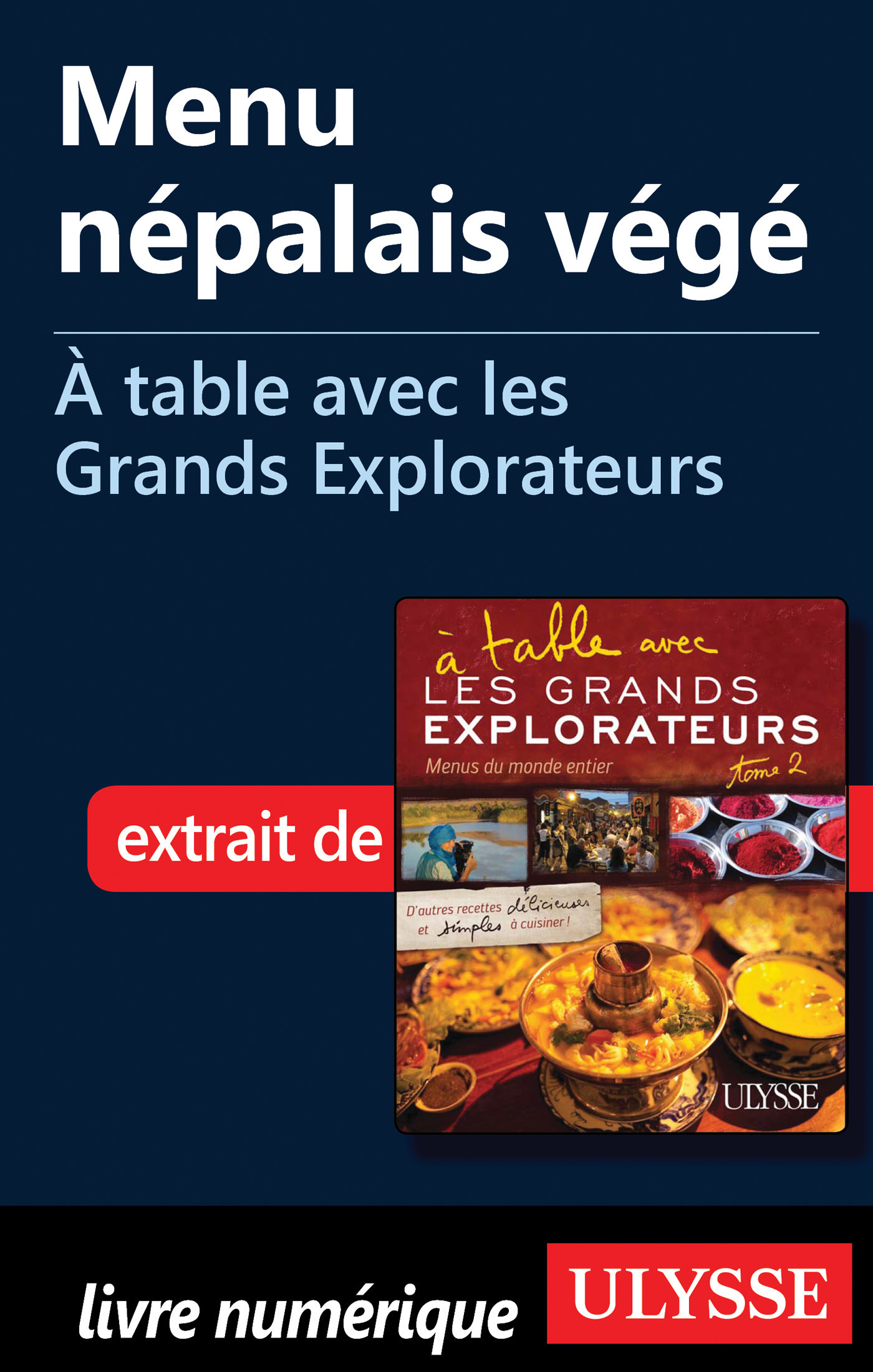 Menu népalais végé - A table avec les Grands Explorateurs