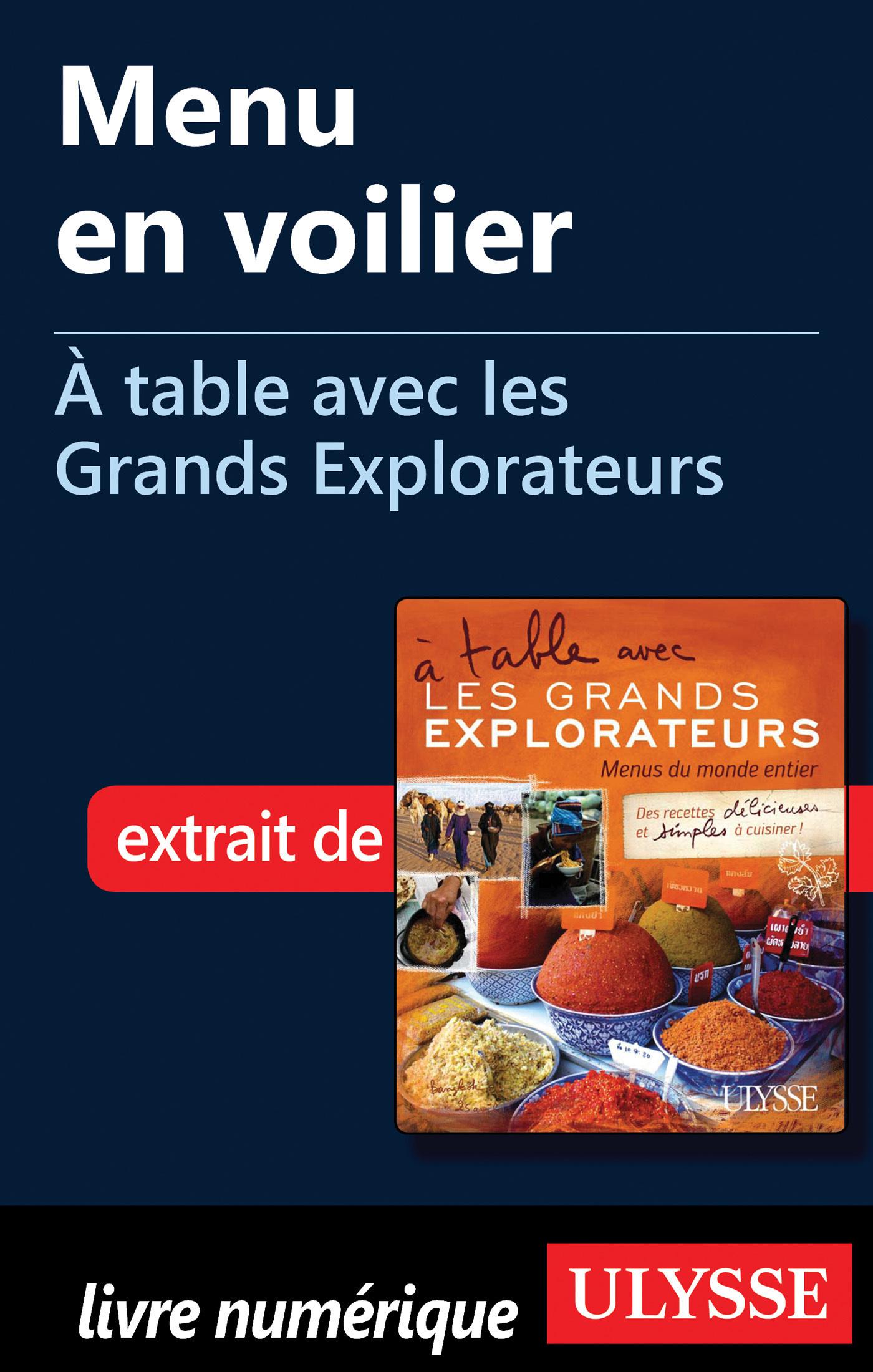 Menu en voilier - A table avec les Grands Explorateurs