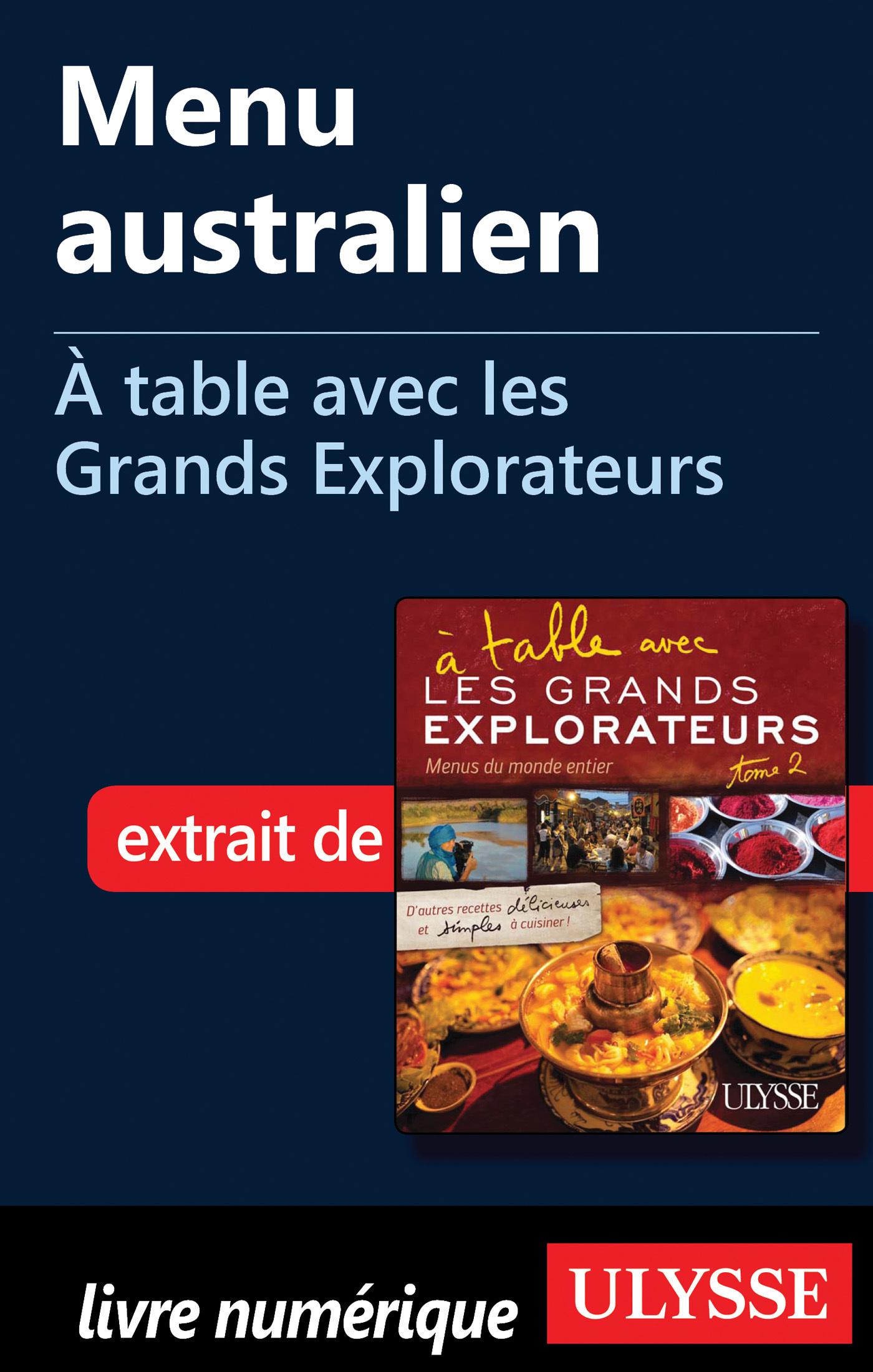 Menu australien - A table avec les Grands Explorateurs