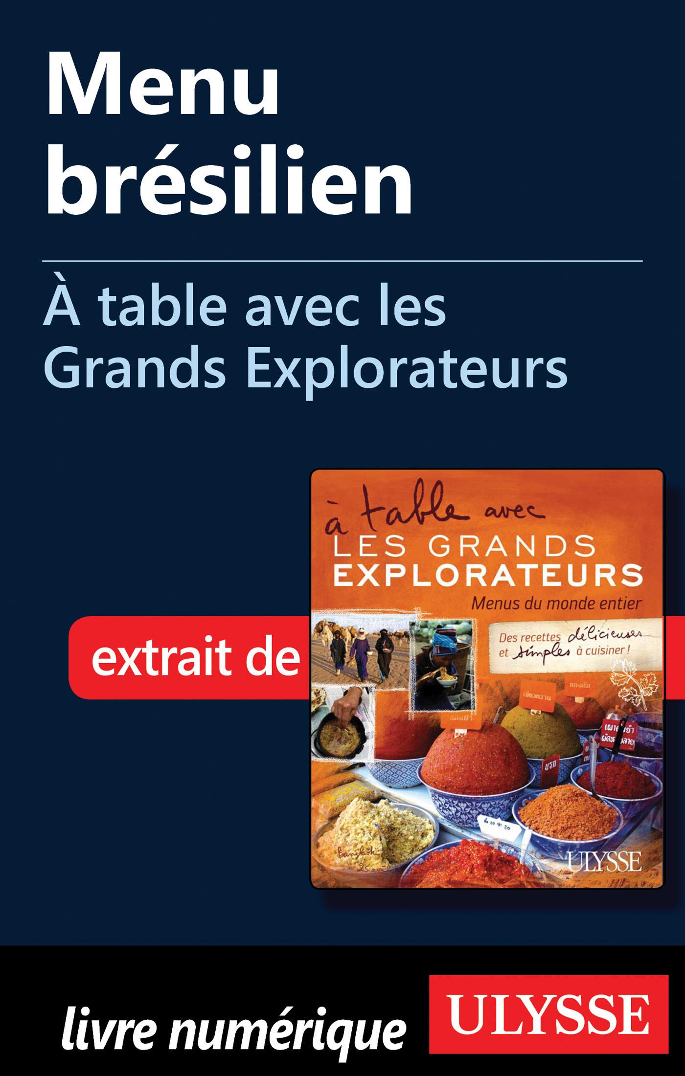 Menu brésilien - A table avec les Grands Explorateurs
