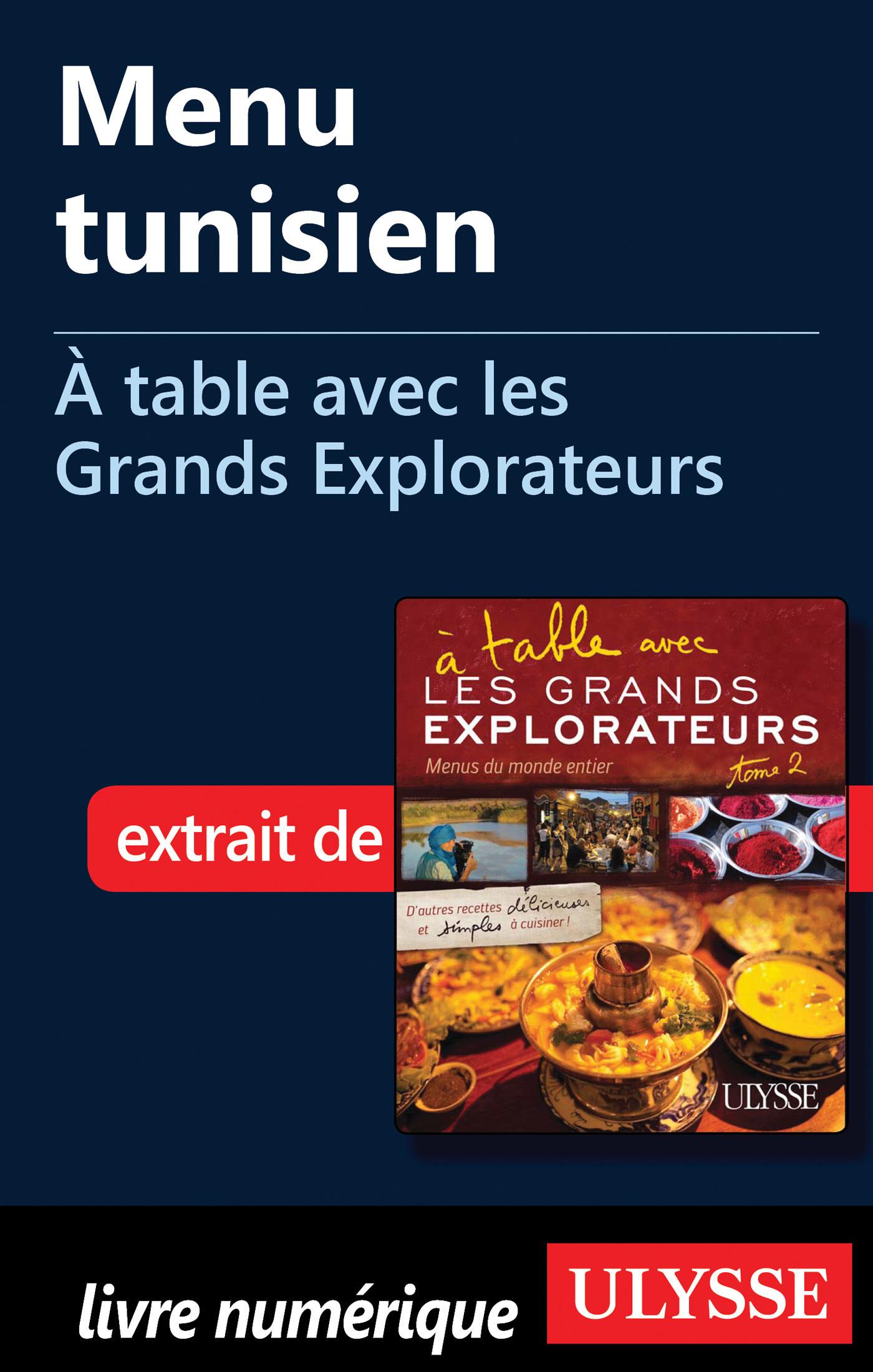 Menu tunisien - A table avec les Grands Explorateurs
