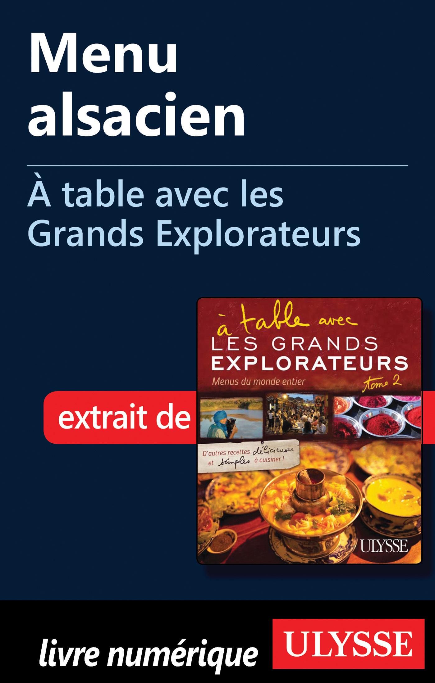 Menu alsacien - A table avec les Grands Explorateurs