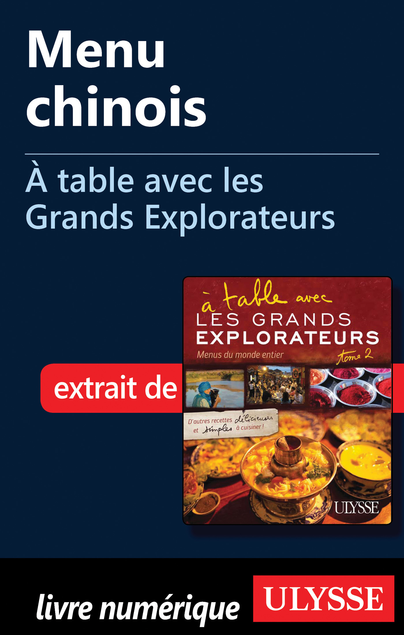 Menu chinois - A table avec les Grands Explorateurs