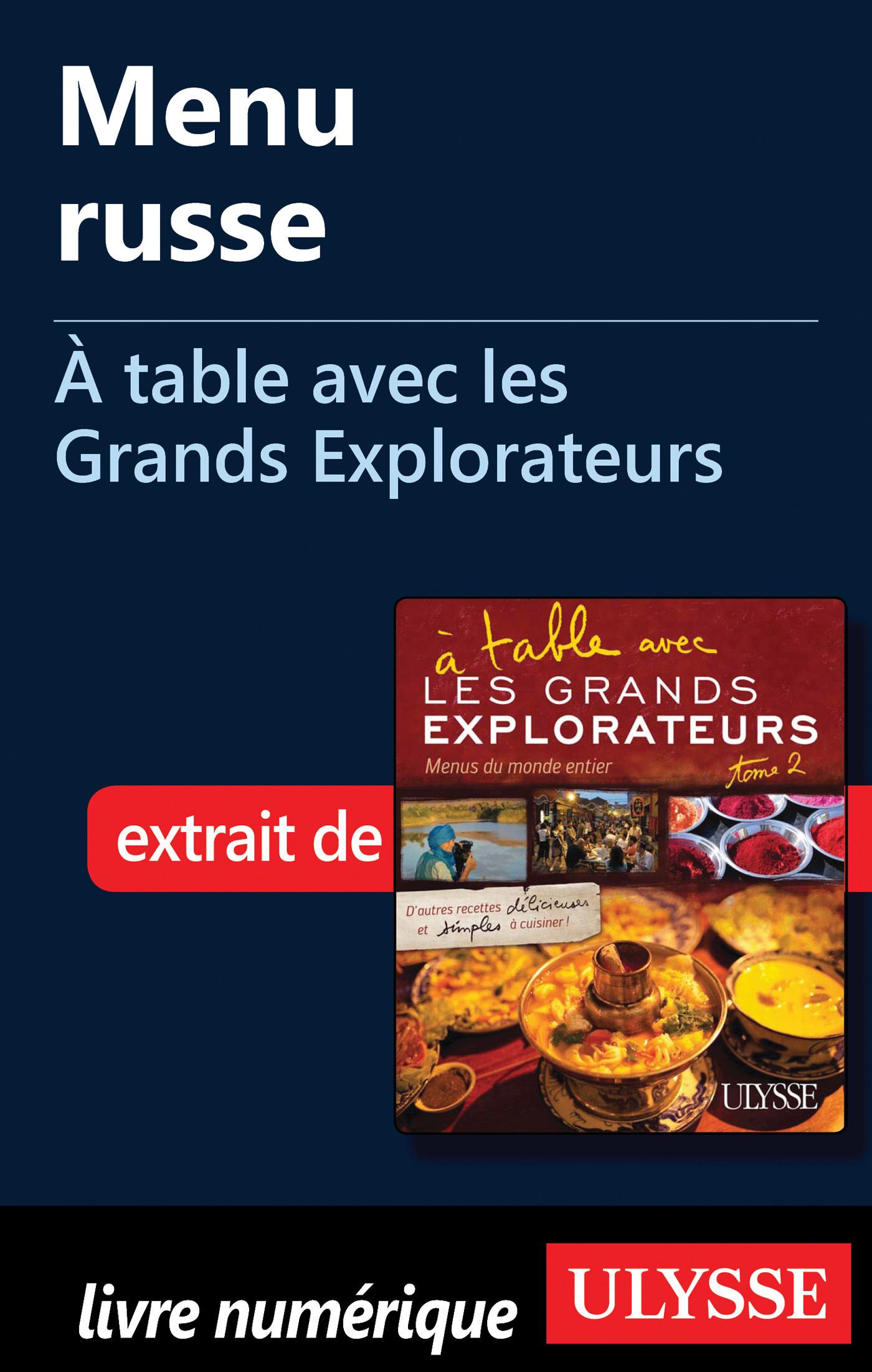 Menu russe - A table avec les Grands Explorateurs