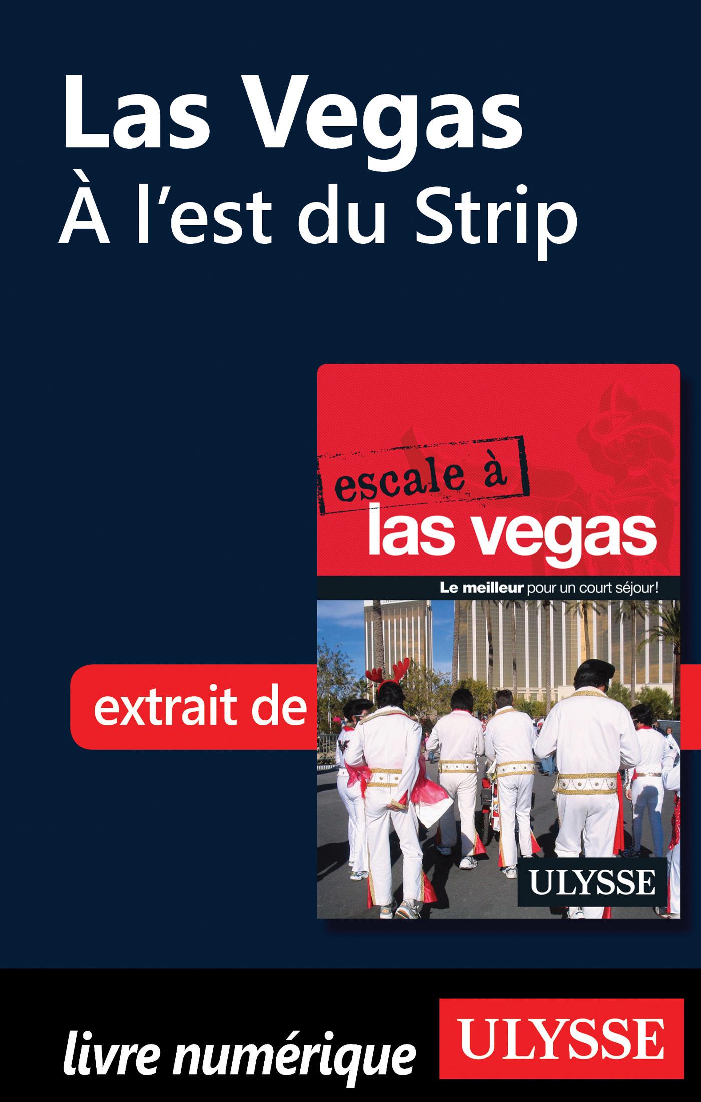 Las Vegas - A l est du Strip