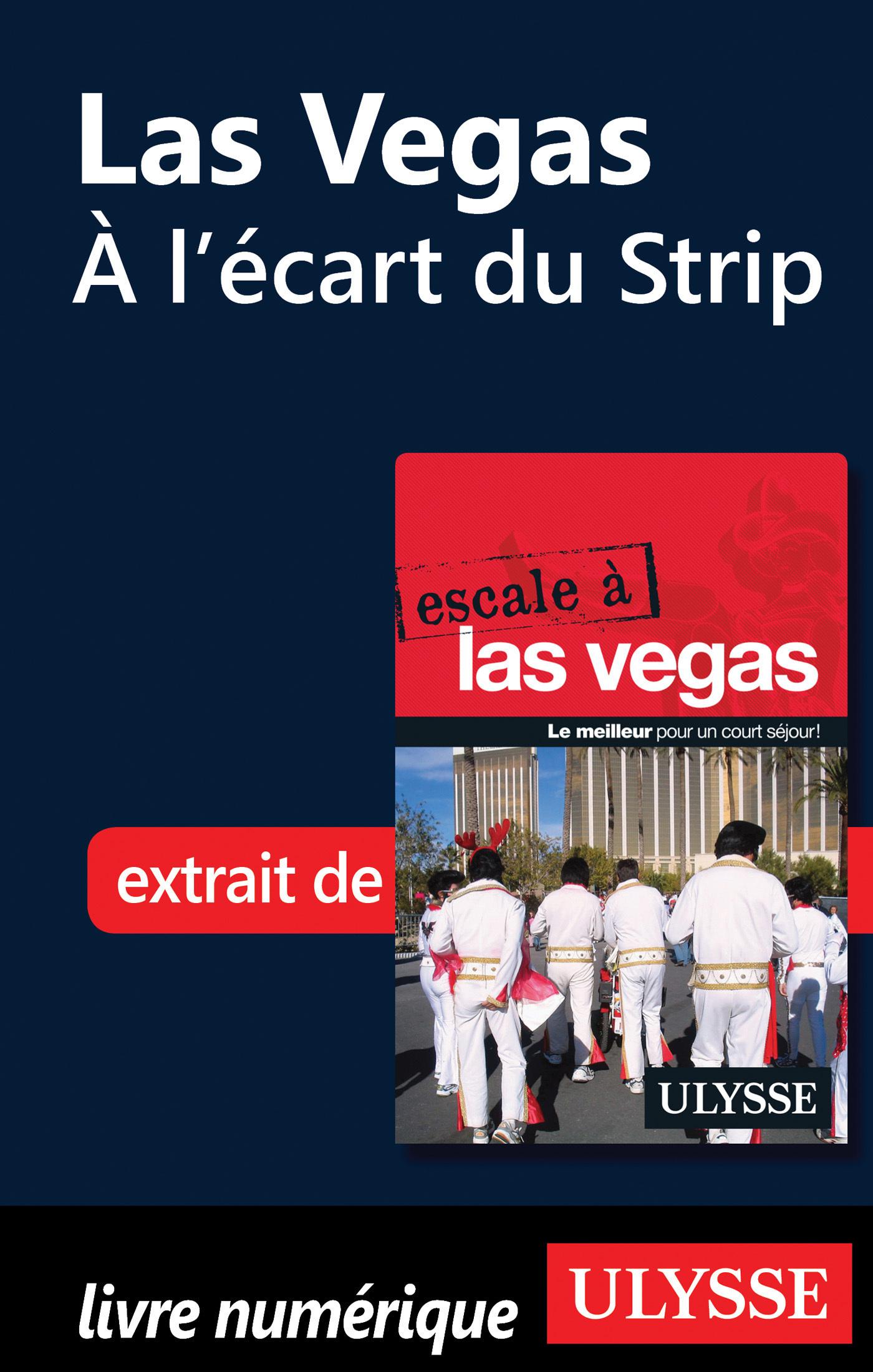 Las Vegas - A l écart du Strip