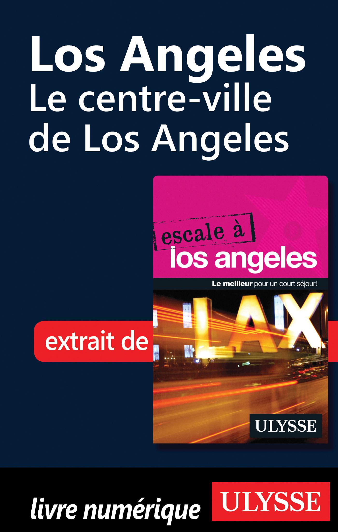 Le centre-ville de Los Angeles