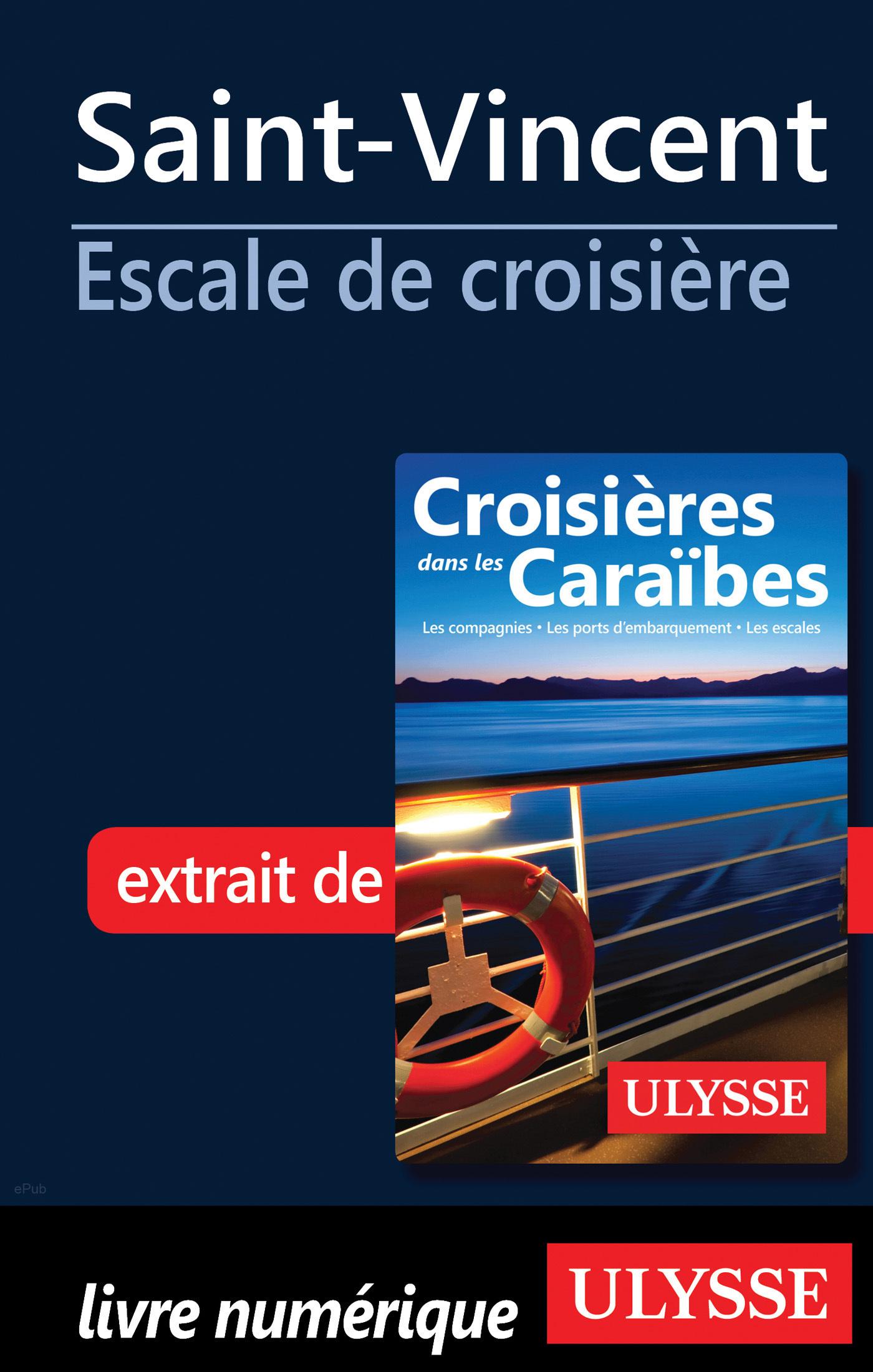 Saint-Vincent - Escale de croisière