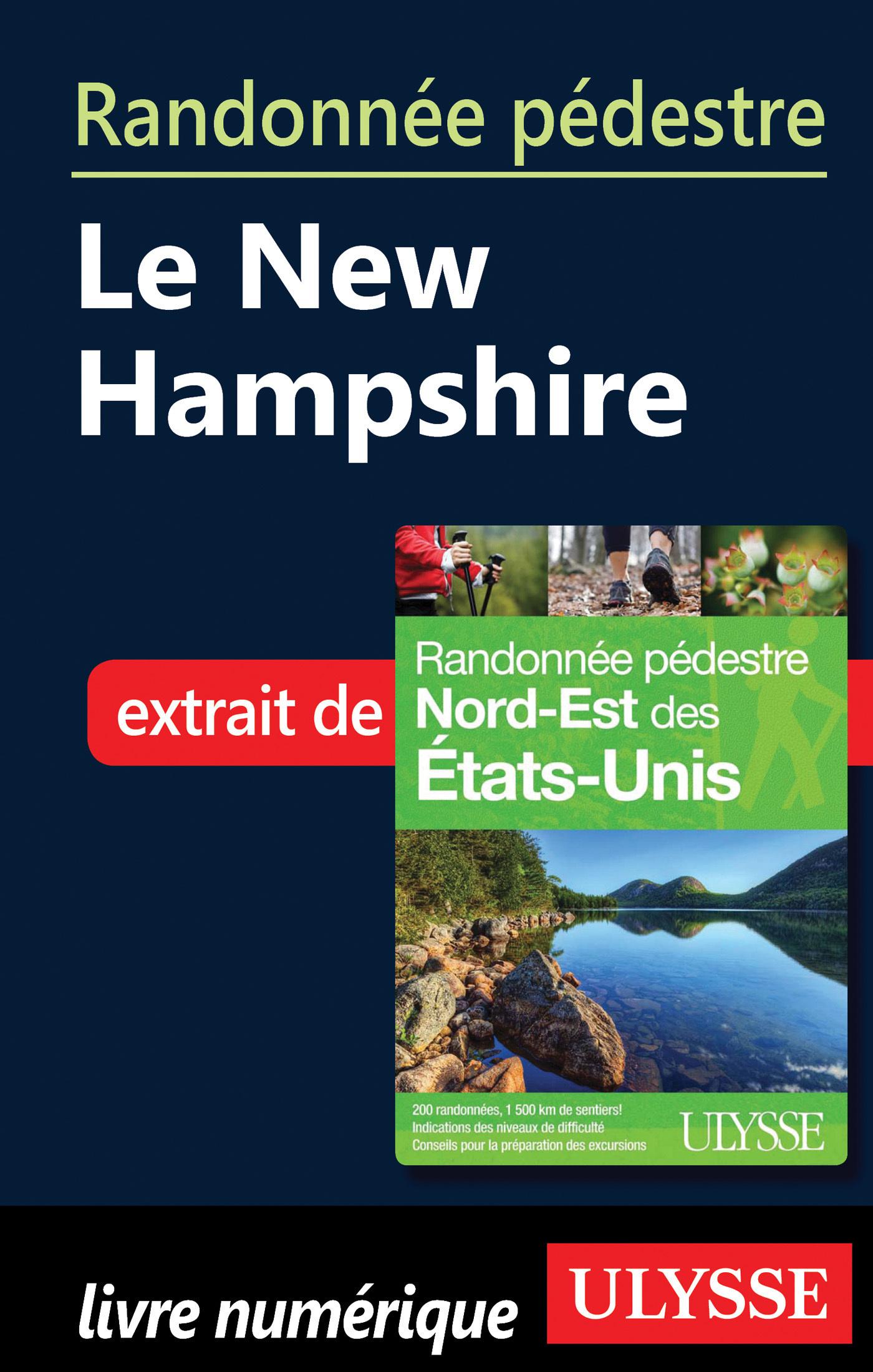 Randonnée pédestre Le New Hampshire