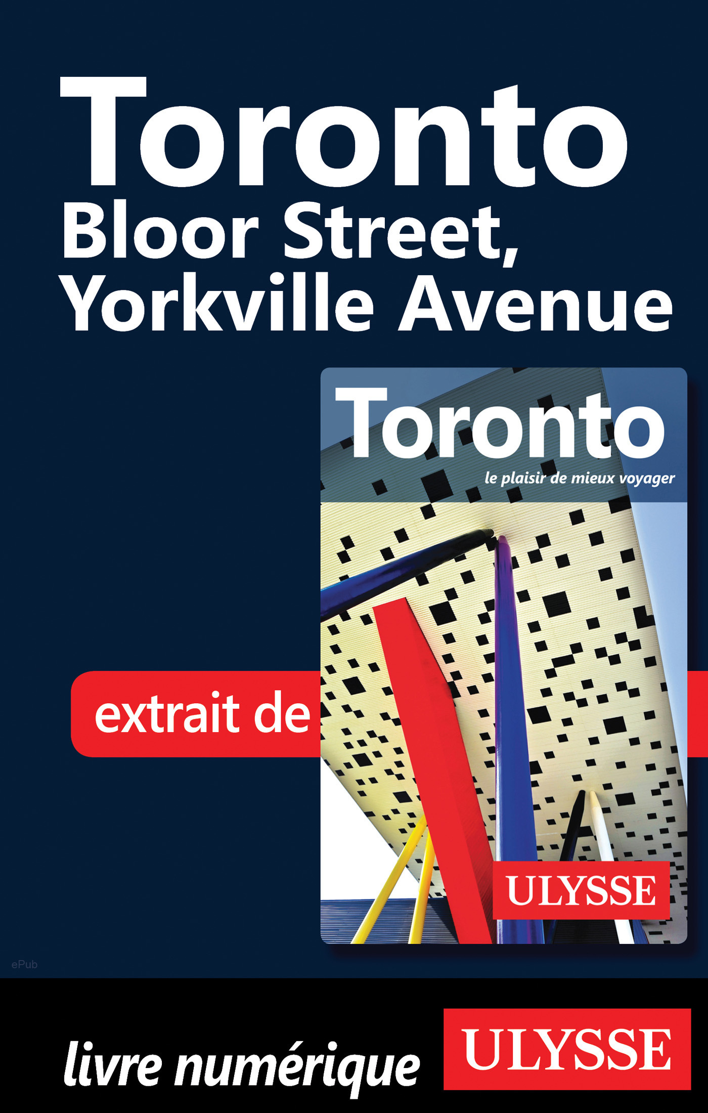 Toronto - Bloor Street, Yorkville Avenue (ebook)